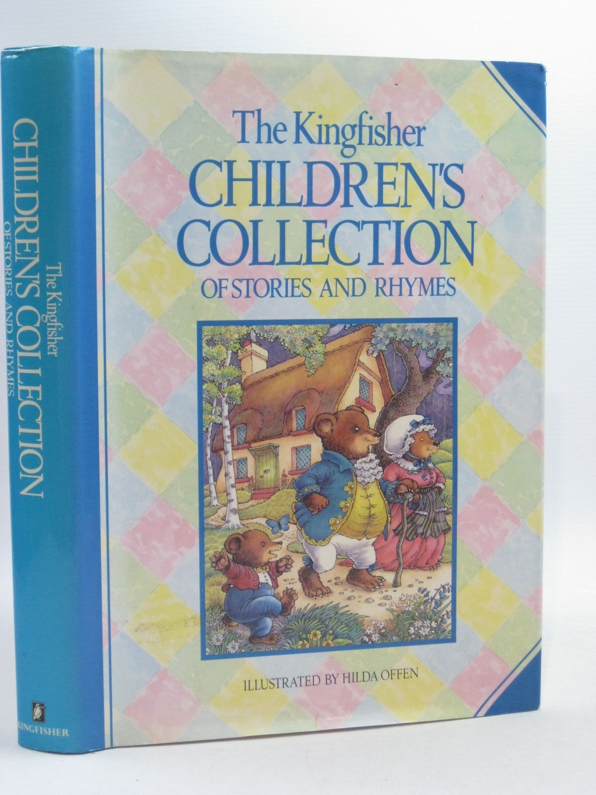 Photo of THE KINGFISHER CHILDREN'S COLLECTION OF STORIES AND RHYMES written by Yeatman, Linda illustrated by Offen, Hilda published by Kingfisher Books (STOCK CODE: 1404479)  for sale by Stella & Rose's Books