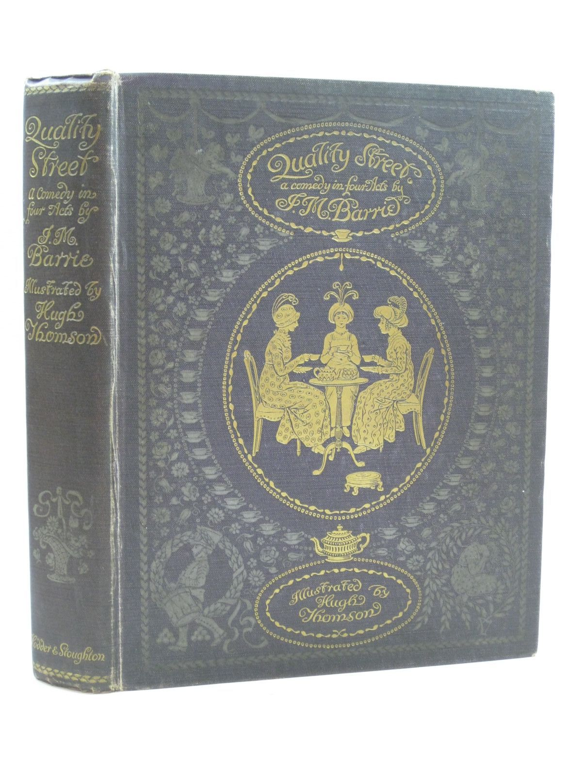 Photo of QUALITY STREET written by Barrie, J.M. illustrated by Thomson, Hugh published by Hodder & Stoughton (STOCK CODE: 1404573)  for sale by Stella & Rose's Books
