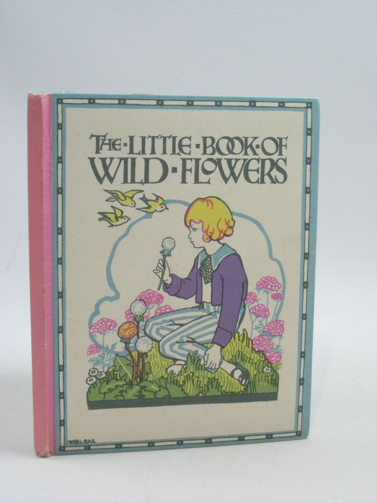 Photo of THE LITTLE BOOK OF WILD FLOWERS written by Faulding, G.M. illustrated by March, Eleanor S. published by Oxford University Press, Humphrey Milford (STOCK CODE: 1404709)  for sale by Stella & Rose's Books