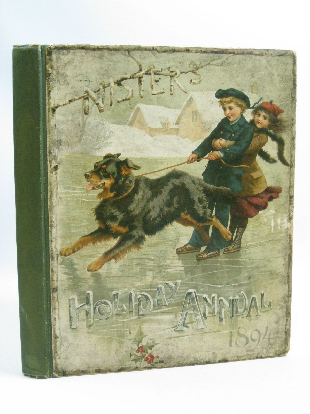 Photo of NISTER'S HOLIDAY ANNUAL 1894 written by Nister, Ernest<br />Mack, Robert Ellice<br />Fuller, Alfred J. published by Ernest Nister (STOCK CODE: 1404713)  for sale by Stella & Rose's Books