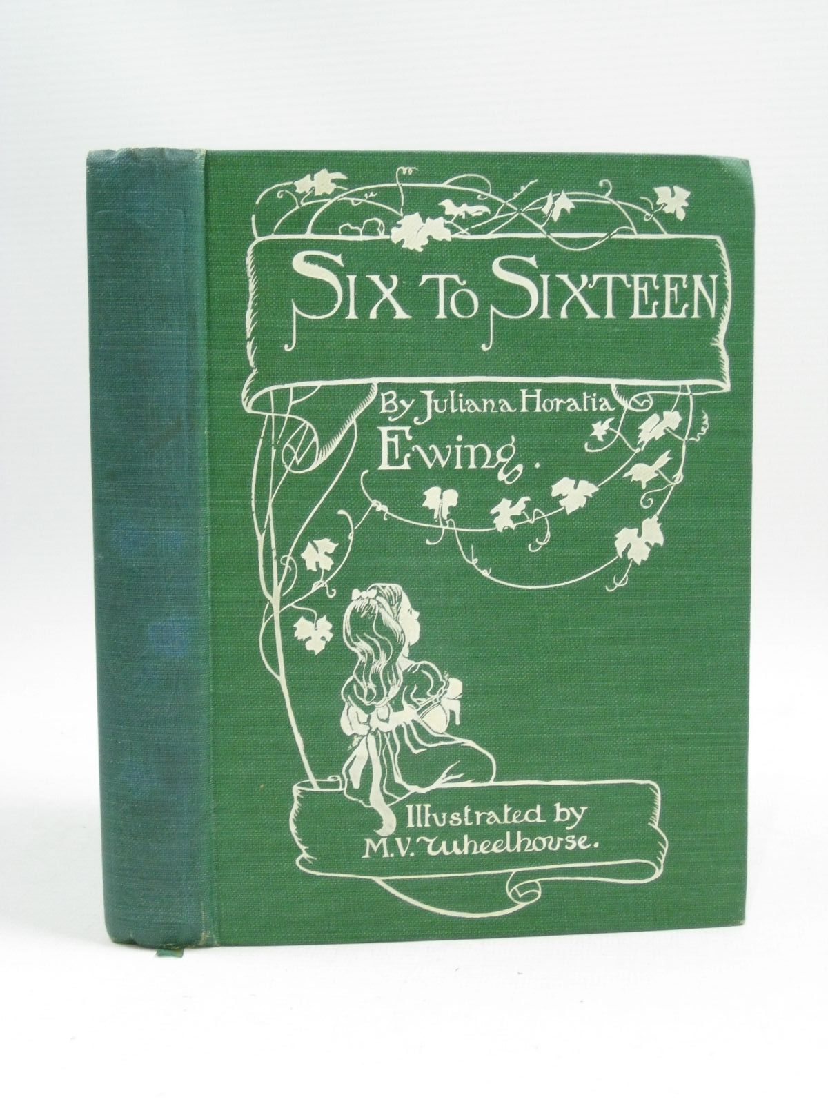 Photo of SIX TO SIXTEEN written by Ewing, Juliana Horatia illustrated by Wheelhouse, M.V. published by George Bell & Sons (STOCK CODE: 1404764)  for sale by Stella & Rose's Books