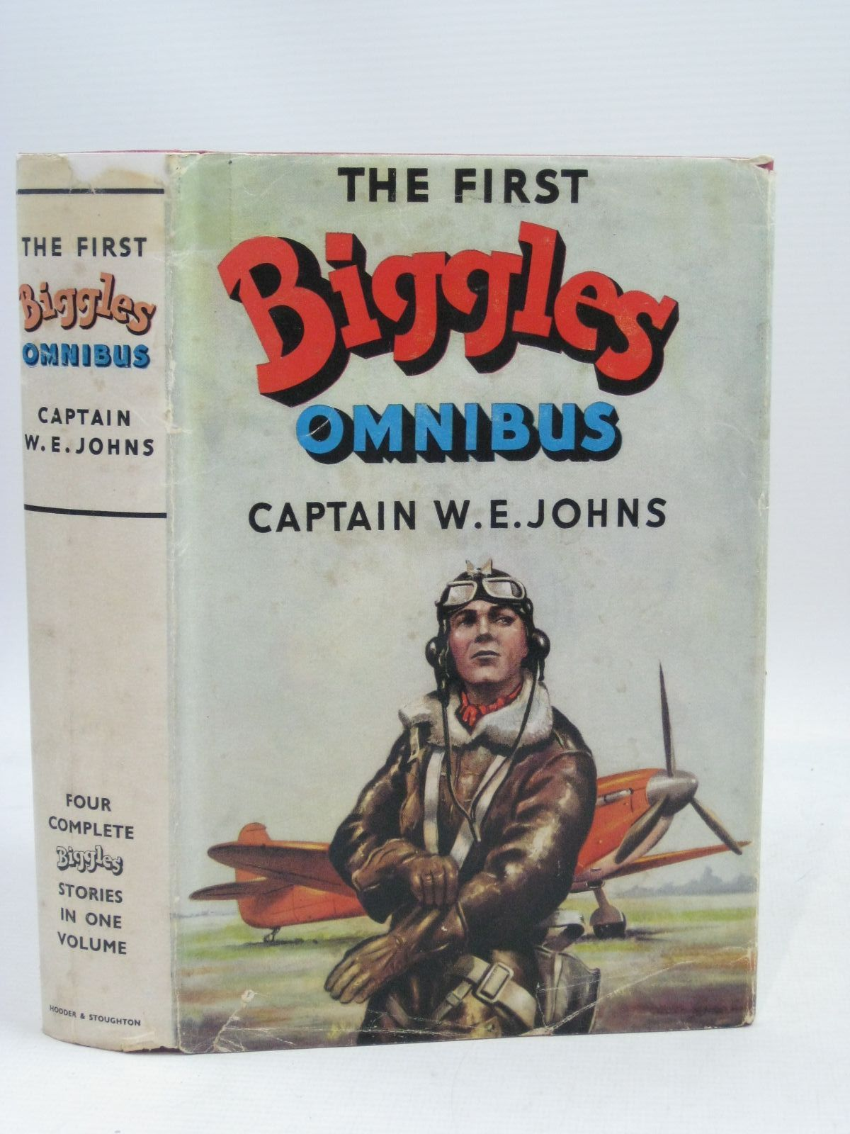 Photo of THE FIRST BIGGLES OMNIBUS written by Johns, W.E. illustrated by Stead,  published by Hodder & Stoughton (STOCK CODE: 1405065)  for sale by Stella & Rose's Books