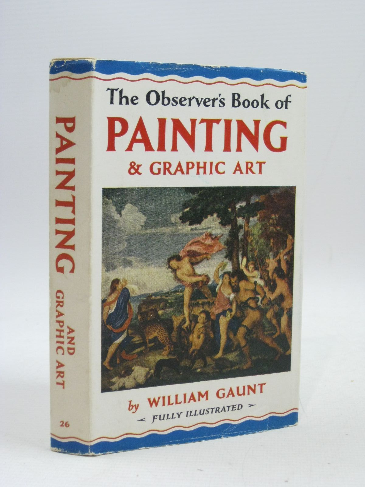 Photo of THE OBSERVER'S BOOK OF PAINTING AND GRAPHIC ART written by Gaunt, William published by Frederick Warne & Co Ltd. (STOCK CODE: 1405157)  for sale by Stella & Rose's Books