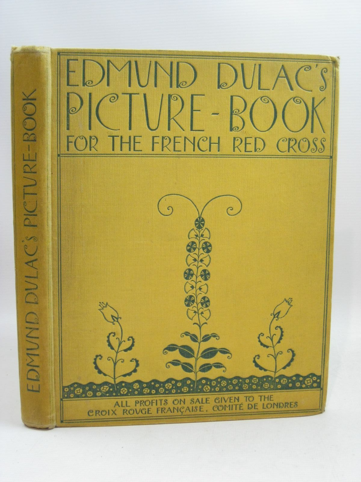 Photo of EDMUND DULAC'S PICTURE BOOK FOR THE FRENCH RED CROSS illustrated by Dulac, Edmund published by Hodder & Stoughton (STOCK CODE: 1405198)  for sale by Stella & Rose's Books