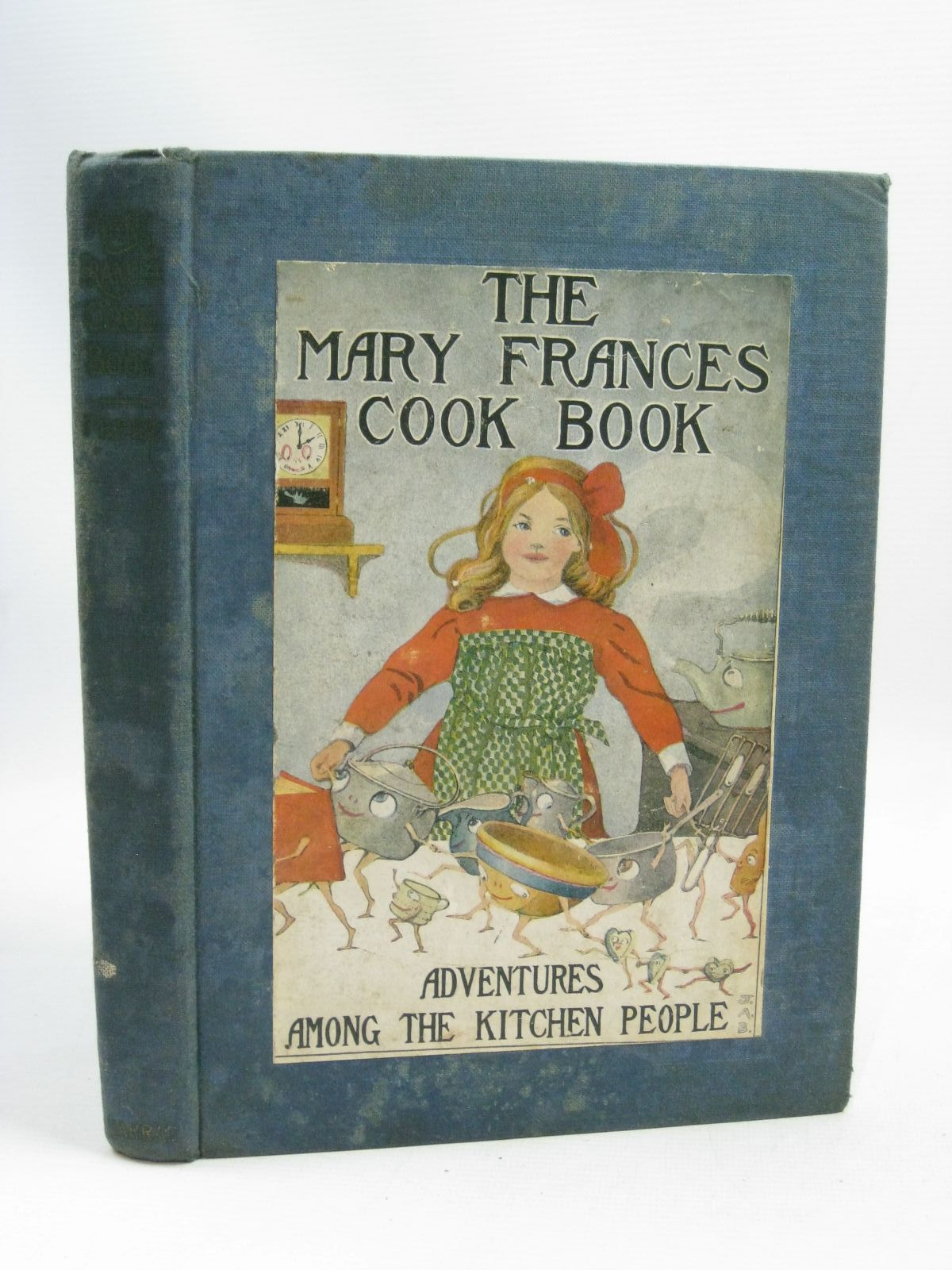 Photo of THE MARY FRANCES COOK BOOK written by Fryer, Jane Eayre illustrated by Hays, Margaret G.<br />Boyer, Jane Allen published by George G. Harrap & Company Ltd. (STOCK CODE: 1405209)  for sale by Stella & Rose's Books