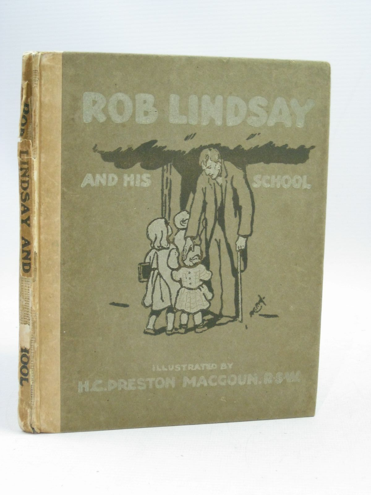 Photo of ROB LINDSAY AND HIS SCHOOL written by MacGoun, H.C. Preston illustrated by MacGoun, Preston published by William J. Hay, Samuel Baxter's & Sons (STOCK CODE: 1405214)  for sale by Stella & Rose's Books