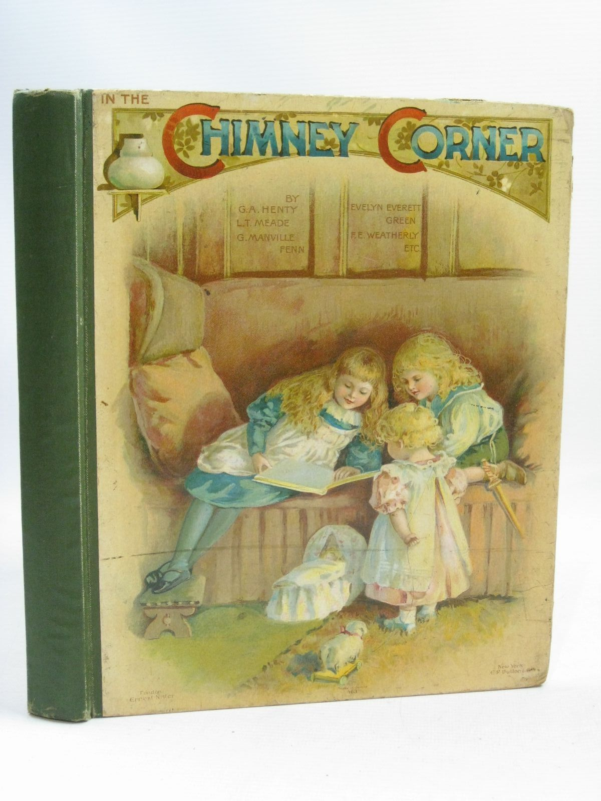 Photo of IN THE CHIMNEY CORNER written by Henty, G.A.<br />Meade, L.T.<br />Everett-Green, Evelyn<br />et al, illustrated by Dennis, Ada<br />Hardy, E. Stuart<br />Robinson, Hilda K.<br />et al., published by Ernest Nister (STOCK CODE: 1405233)  for sale by Stella & Rose's Books