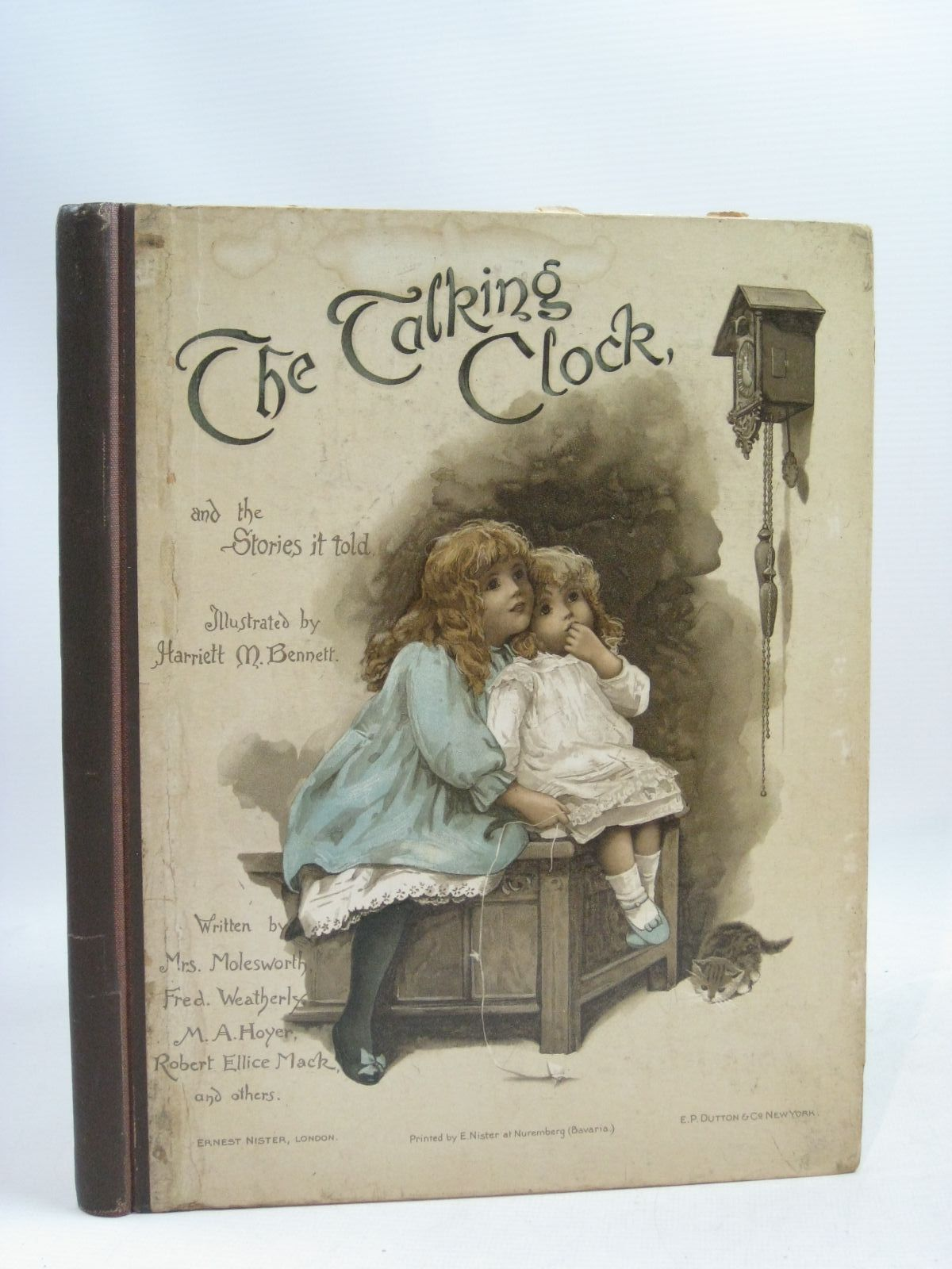 Photo of THE TALKING CLOCK AND THE STORIES IT TOLD written by Molesworth, Mrs.<br />Hoyer, M.A.<br />Bennett, S. Emily<br />Weatherly, F.E.<br />Macquoid, Mrs.<br />et al, illustrated by Bennett, Harriett M. published by Ernest Nister, E.P. Dutton & Co. (STOCK CODE: 1405317)  for sale by Stella & Rose's Books