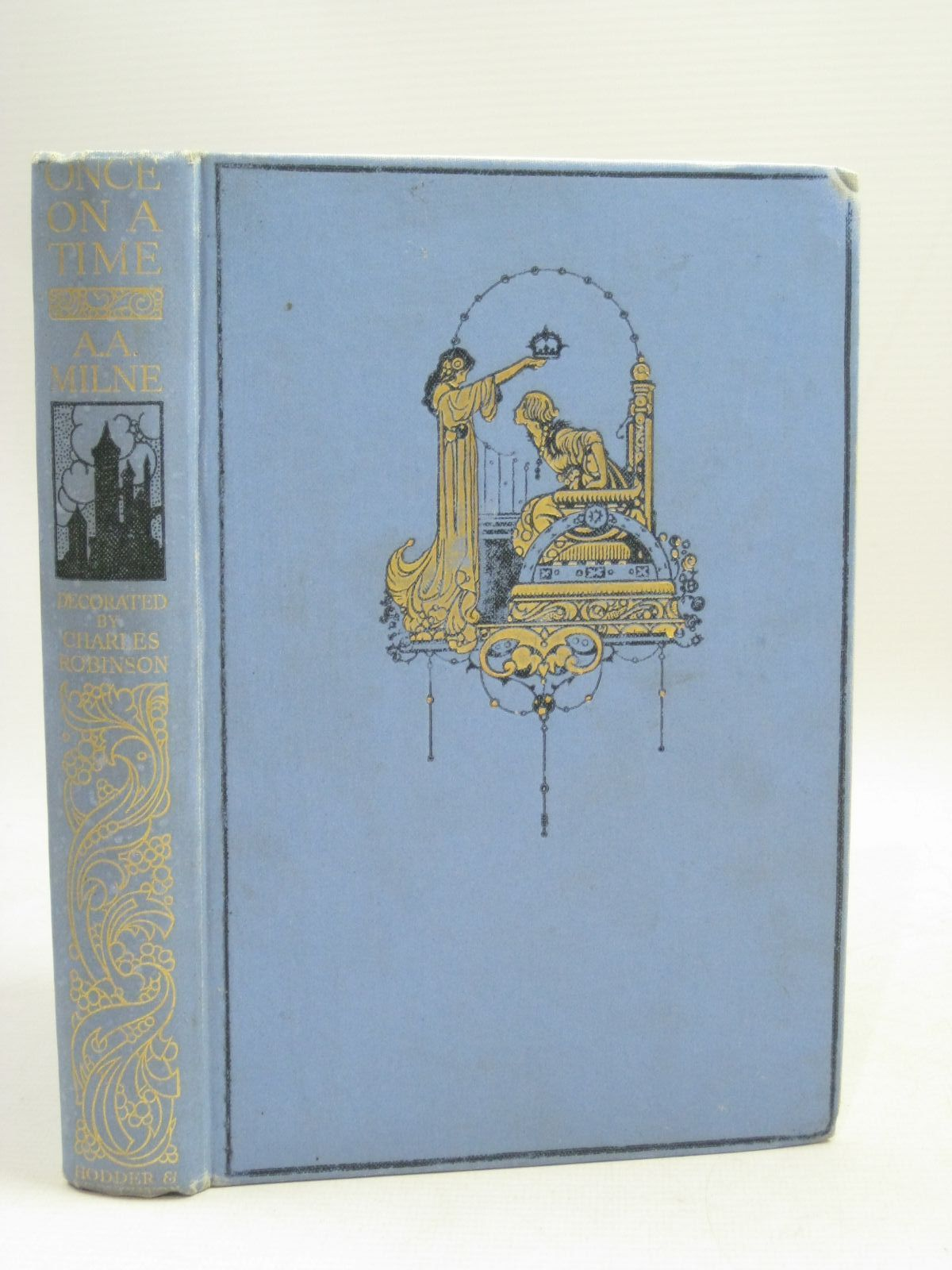 Photo of ONCE ON A TIME written by Milne, A.A. illustrated by Robinson, Charles published by Hodder & Stoughton (STOCK CODE: 1405488)  for sale by Stella & Rose's Books