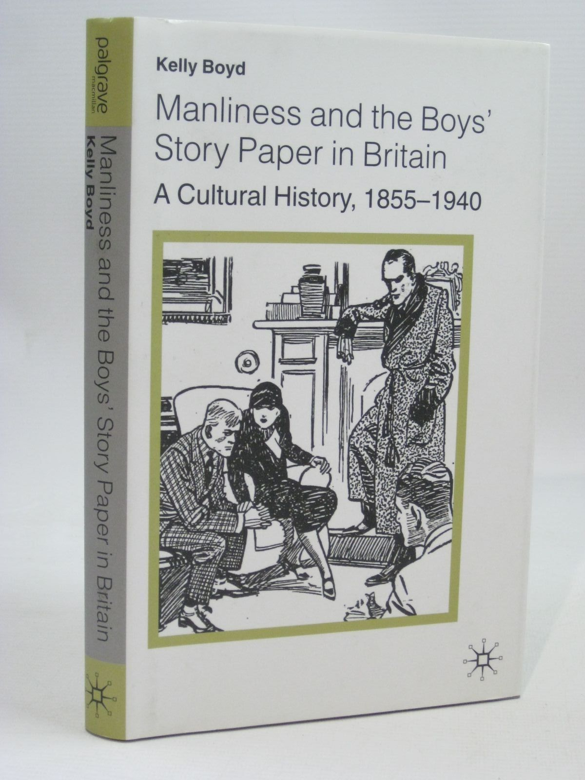 Photo of MANLINESS AND THE BOY'S STORY PAPER IN BRITAIN written by Boyd, Kelly published by Palgrave Macmillan (STOCK CODE: 1405700)  for sale by Stella & Rose's Books