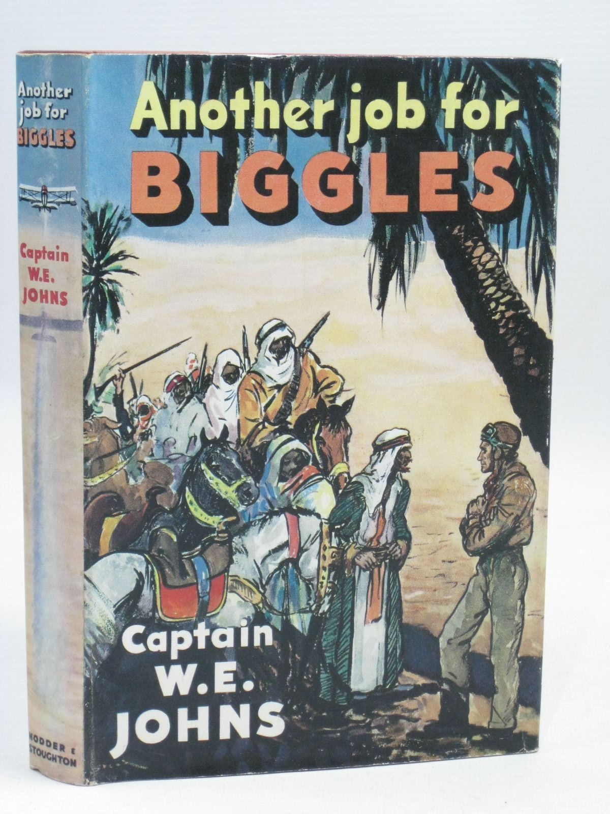 Photo of ANOTHER JOB FOR BIGGLES written by Johns, W.E. illustrated by Stead,  published by Hodder & Stoughton (STOCK CODE: 1405851)  for sale by Stella & Rose's Books