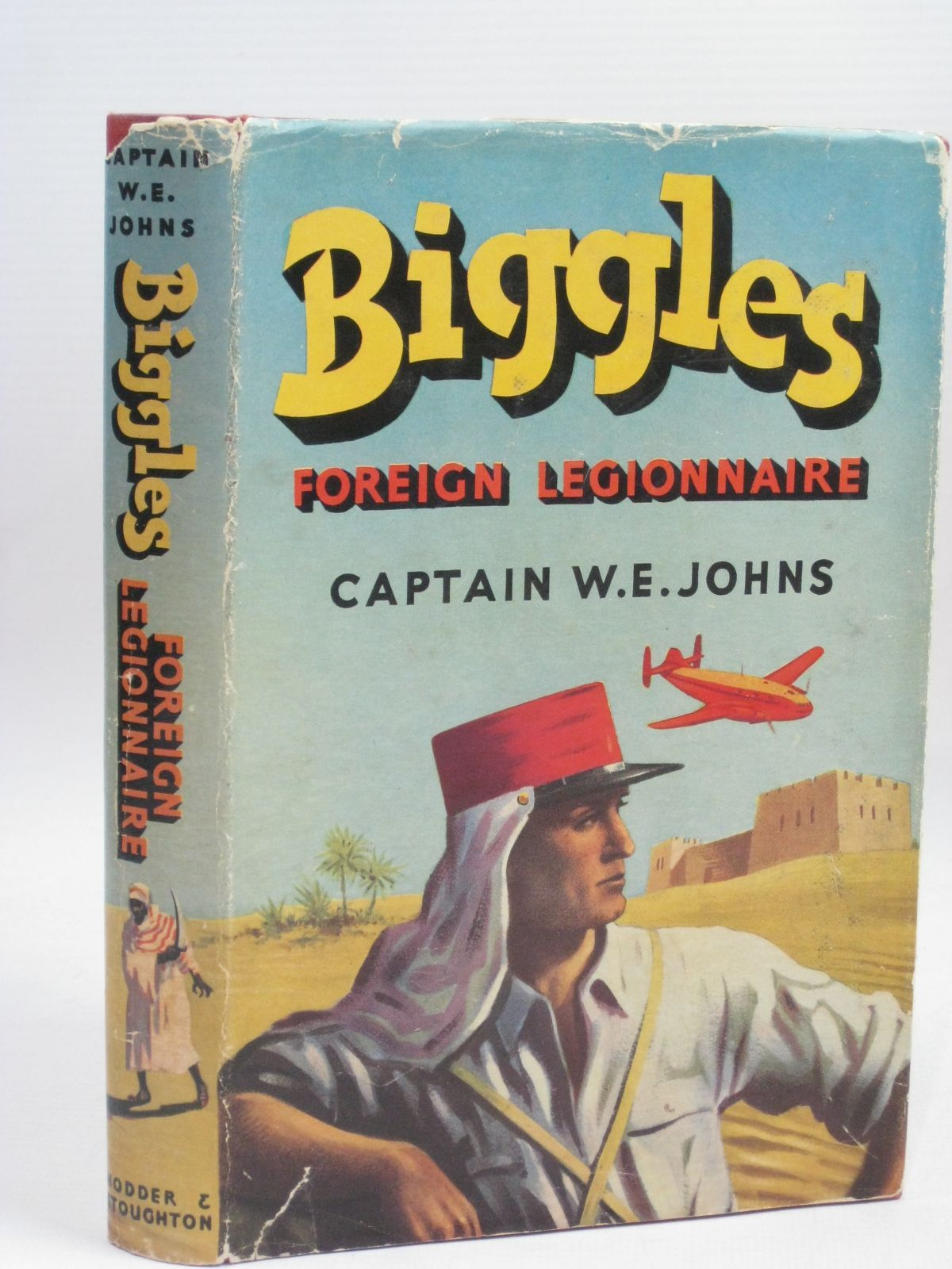 Photo of BIGGLES FOREIGN LEGIONNAIRE written by Johns, W.E. illustrated by Stead,  published by Hodder & Stoughton (STOCK CODE: 1405896)  for sale by Stella & Rose's Books