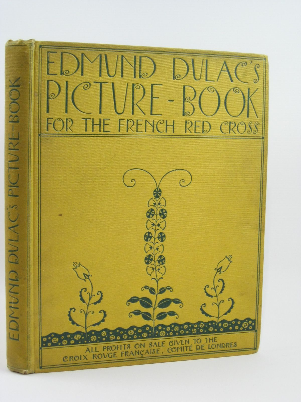 Photo of EDMUND DULAC'S PICTURE BOOK FOR THE FRENCH RED CROSS illustrated by Dulac, Edmund published by Hodder & Stoughton (STOCK CODE: 1406058)  for sale by Stella & Rose's Books