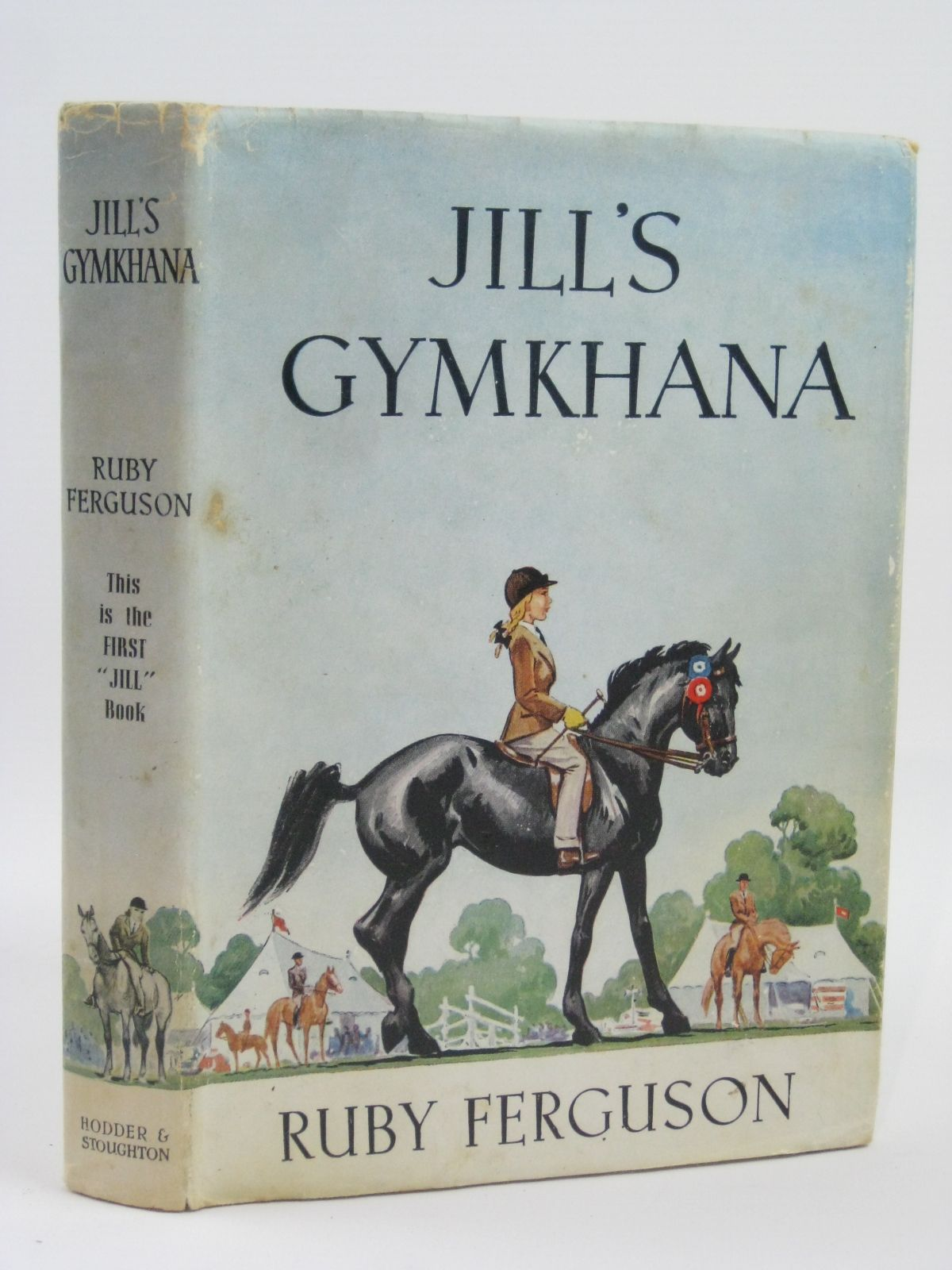Photo of JILL'S GYMKHANA written by Ferguson, Ruby illustrated by Caney, published by Hodder & Stoughton (STOCK CODE: 1406092)  for sale by Stella & Rose's Books