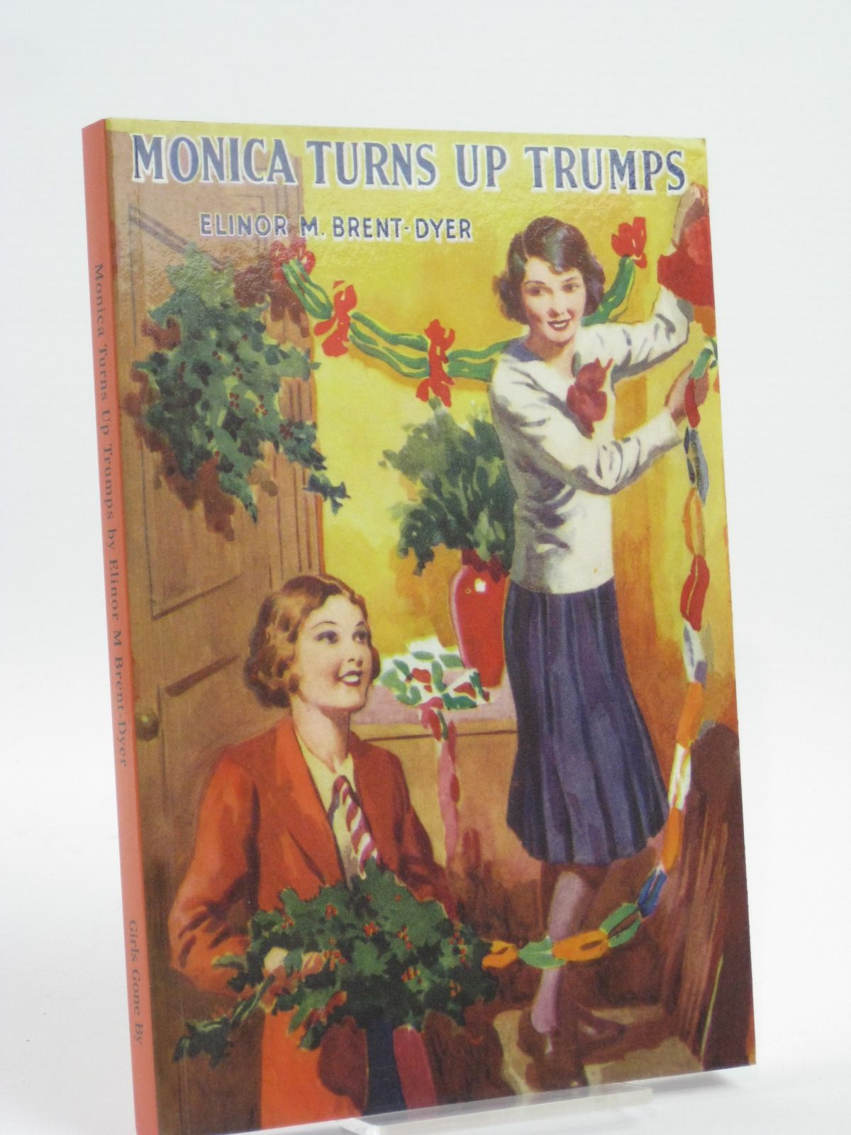 Photo of MONICA TURNS UP TRUMPS written by Brent-Dyer, Elinor M. published by Girls Gone By (STOCK CODE: 1406103)  for sale by Stella & Rose's Books