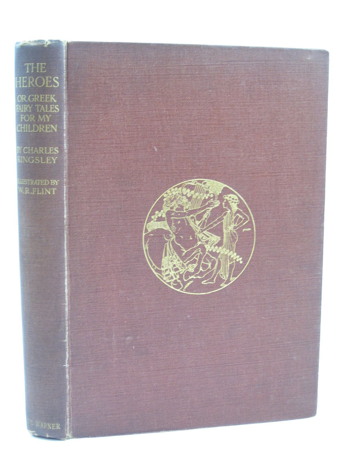 Photo of THE HEROES OR GREEK FAIRY TALES FOR MY CHILDREN written by Kingsley, Charles illustrated by Flint, William Russell published by Philip Lee Warner, The Medici Society (STOCK CODE: 1406358)  for sale by Stella & Rose's Books