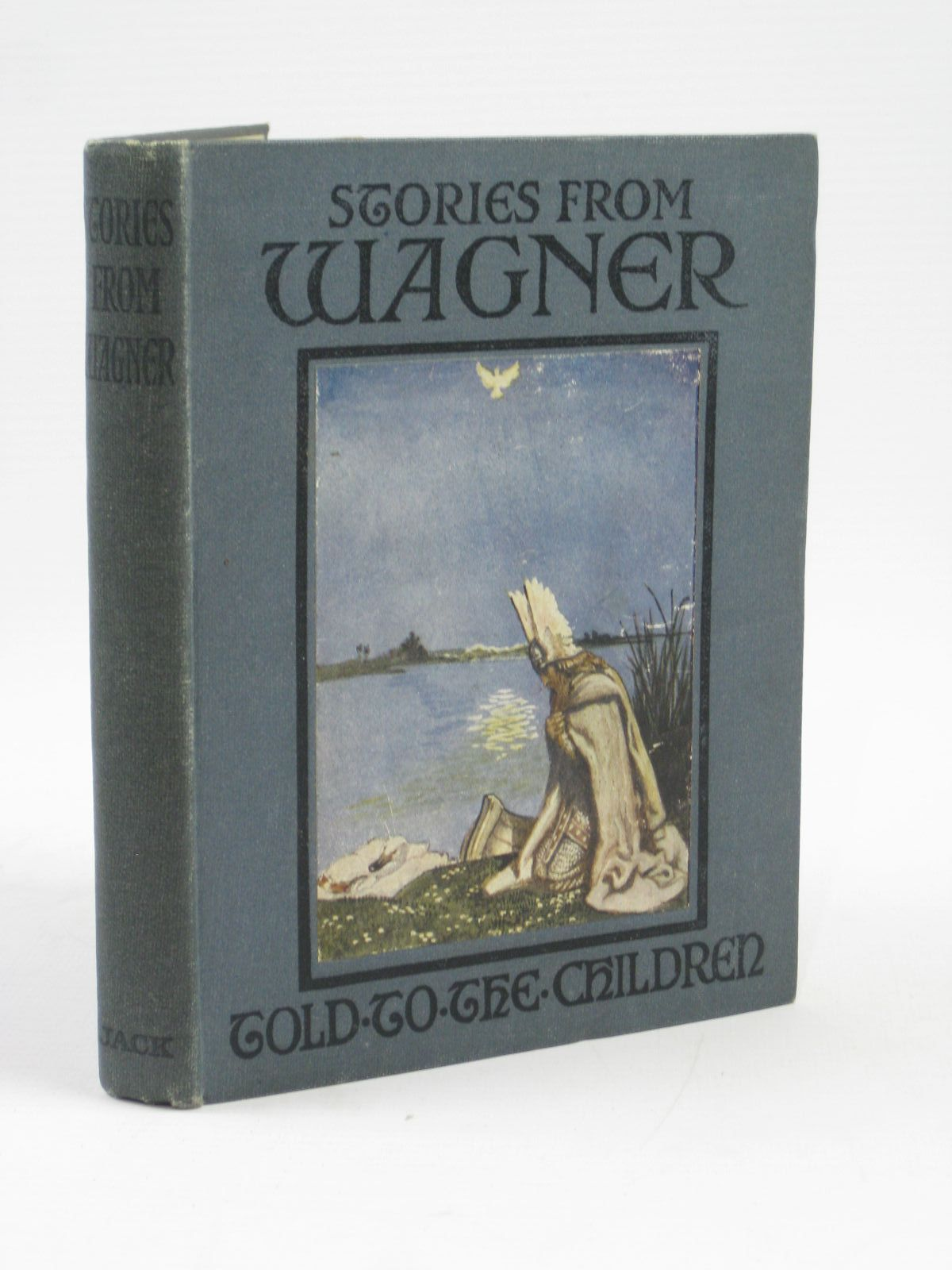 Photo of STORIES FROM WAGNER written by Smith, C.E. illustrated by Shaw, Byam published by T.C. & E.C. Jack (STOCK CODE: 1406449)  for sale by Stella & Rose's Books