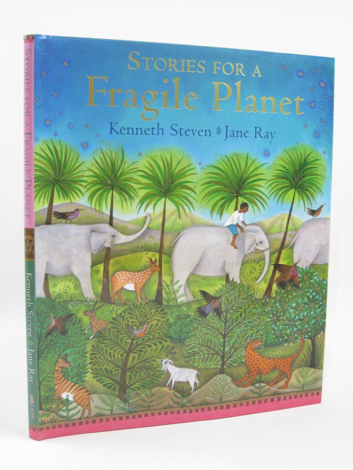 Photo of STORIES FOR A FRAGILE PLANET written by Steven, Kenneth illustrated by Ray, Jane published by Lion Childrens Books (STOCK CODE: 1406545)  for sale by Stella & Rose's Books