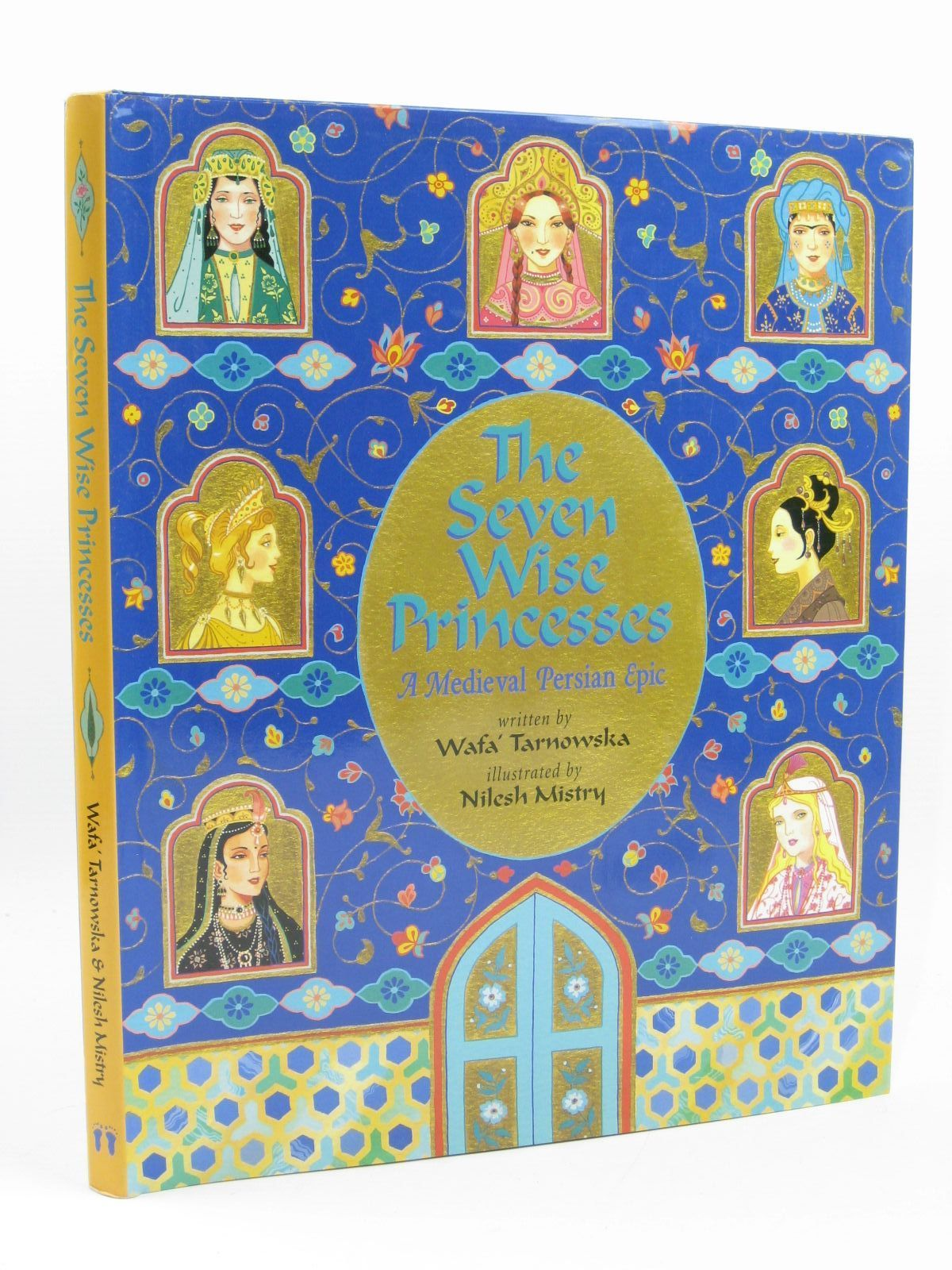 Photo of THE SEVEN WISE PRINCESSES written by Tarnowska, Wafa' illustrated by Mistry, Nilesh published by Barefoot Books (STOCK CODE: 1406550)  for sale by Stella & Rose's Books