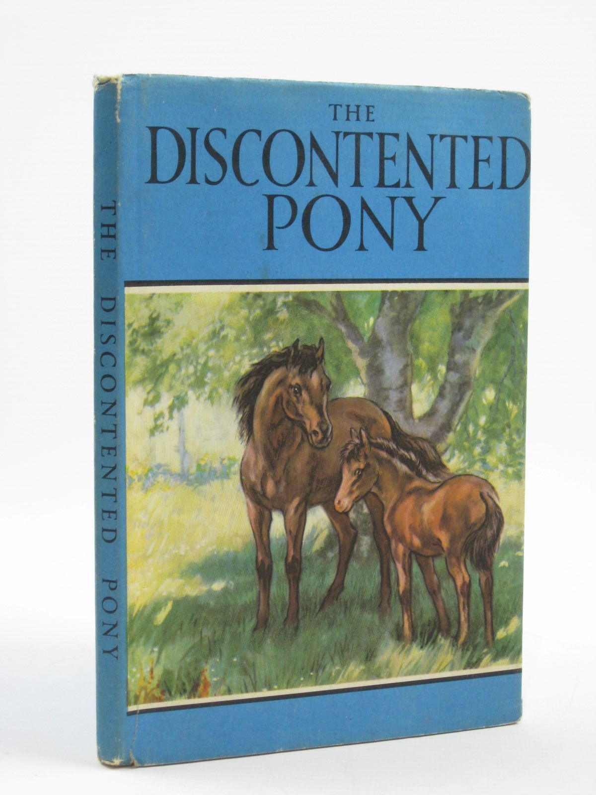 Photo of THE DISCONTENTED PONY written by Barr, Noel illustrated by Hickling, P.B. published by Wills & Hepworth Ltd. (STOCK CODE: 1406590)  for sale by Stella & Rose's Books