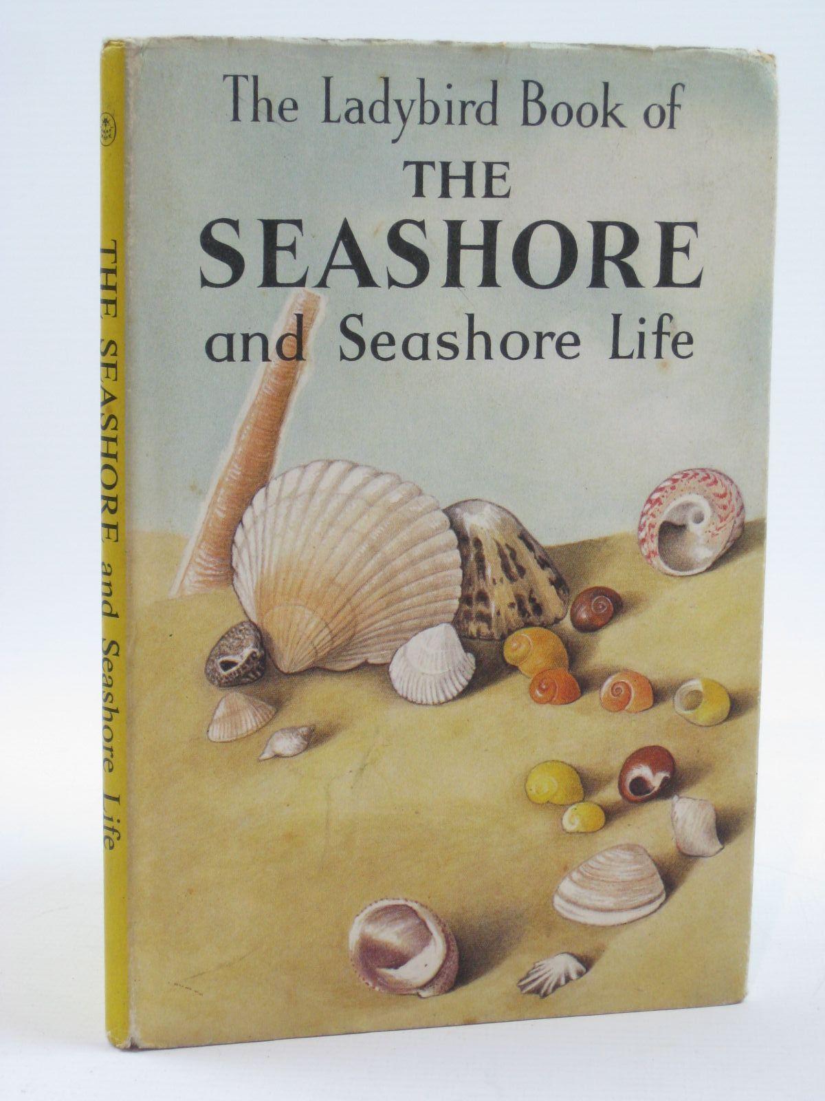 Photo of THE LADYBIRD BOOK OF THE SEASHORE AND SEASHORE LIFE