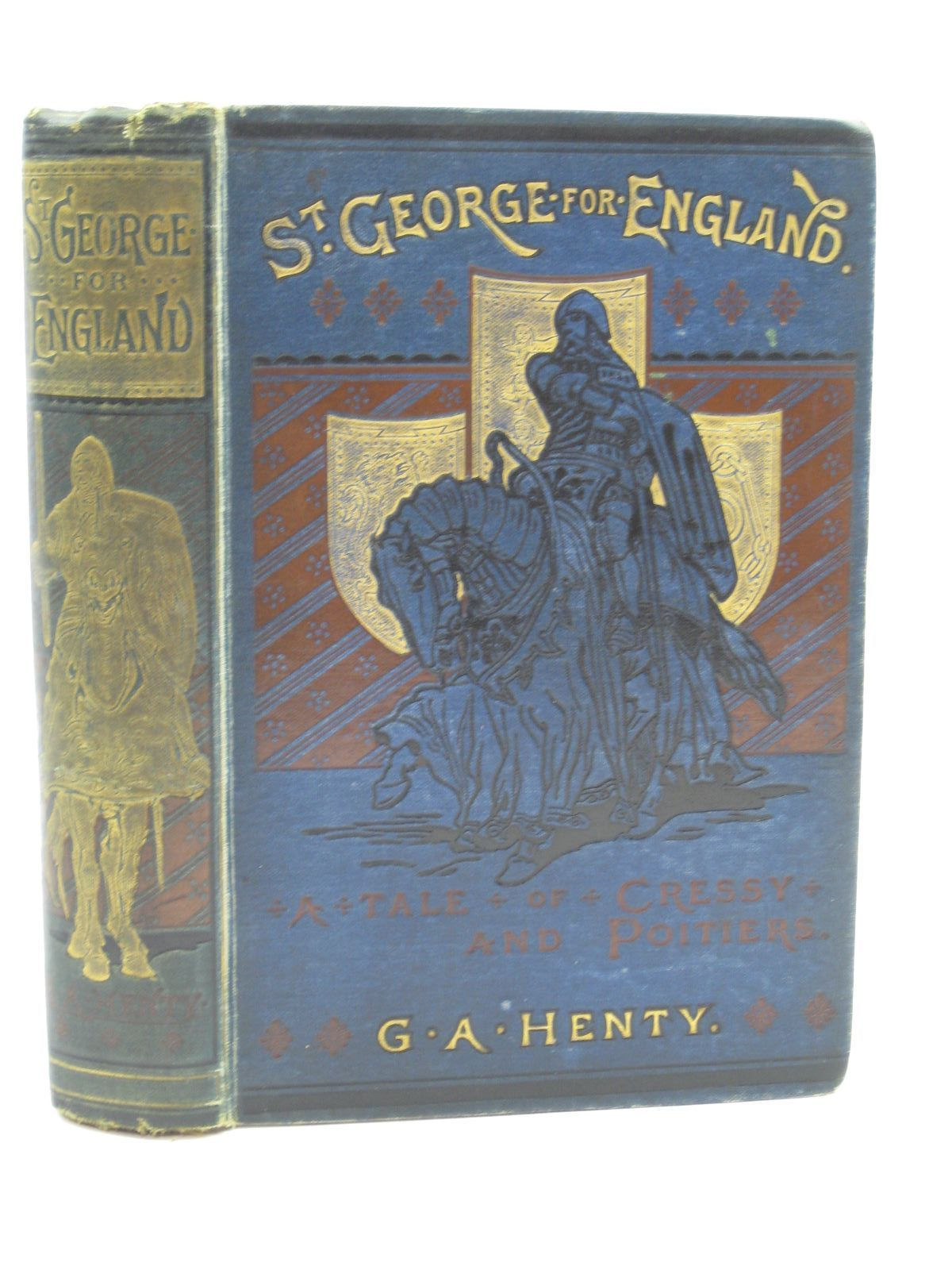 Photo of ST. GEORGE FOR ENGLAND written by Henty, G.A. illustrated by Browne, Gordon published by Blackie & Son Ltd. (STOCK CODE: 1406635)  for sale by Stella & Rose's Books