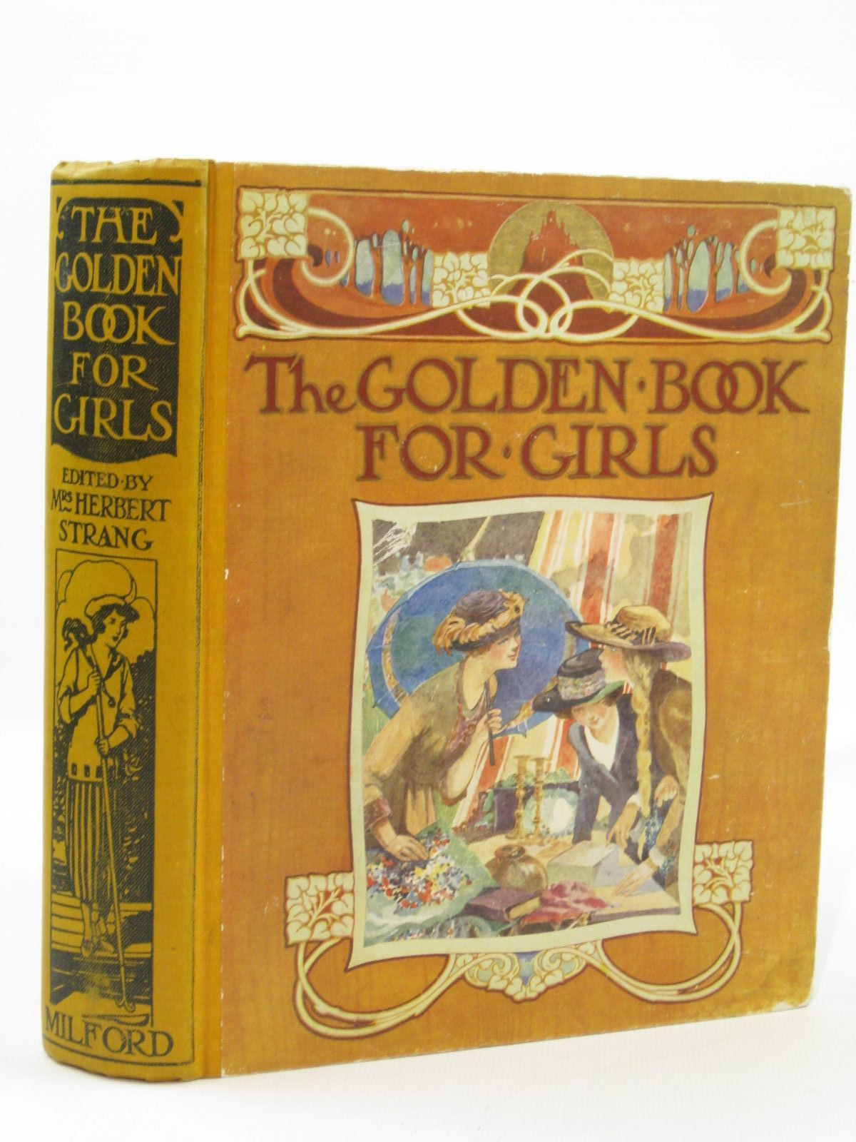 Photo of THE GOLDEN BOOK FOR GIRLS written by Strang, Mrs. Herbert<br />Tynan, Katharine<br />Blackmore, R.D.<br />Bruce, Dorita Fairlie<br />et al,  illustrated by Sankey, M.<br />Lodge, Grace<br />et al., published by Humphrey Milford, Oxford University Press (STOCK CODE: 1407144)  for sale by Stella & Rose's Books