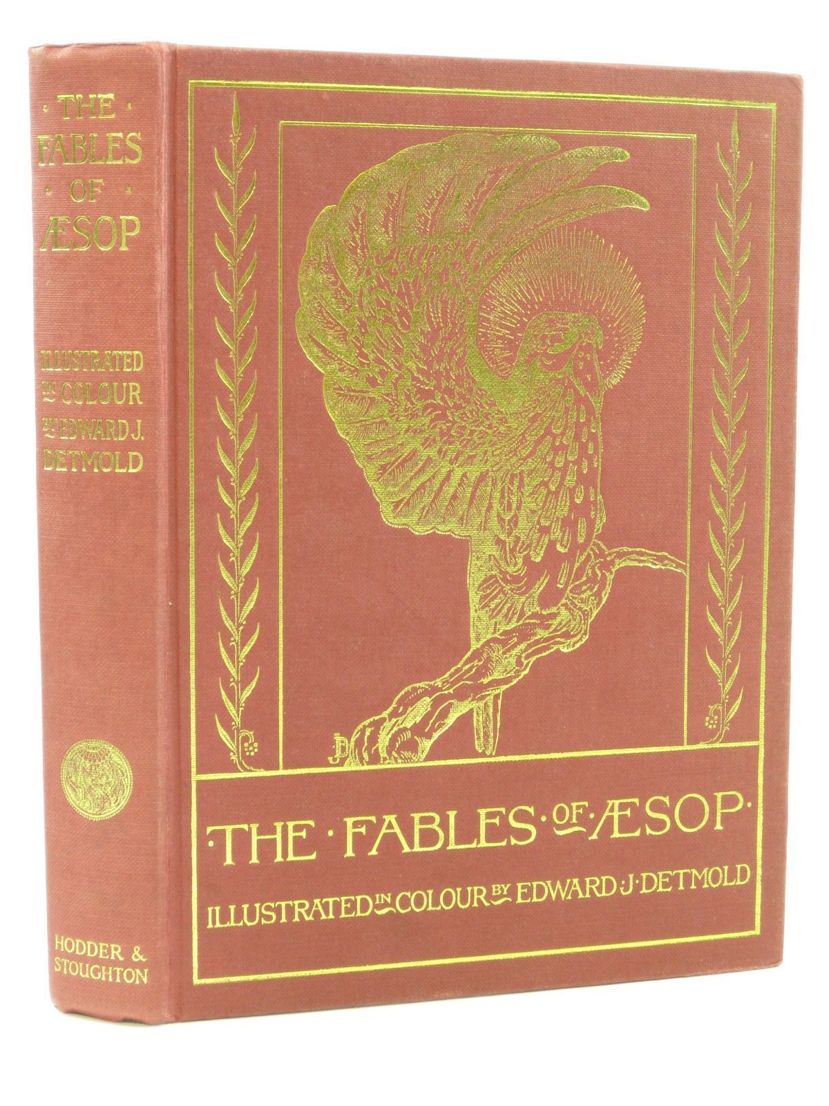 Photo of THE FABLES OF AESOP written by Aesop,  illustrated by Detmold, Edward J. published by Hodder & Stoughton (STOCK CODE: 1407145)  for sale by Stella & Rose's Books
