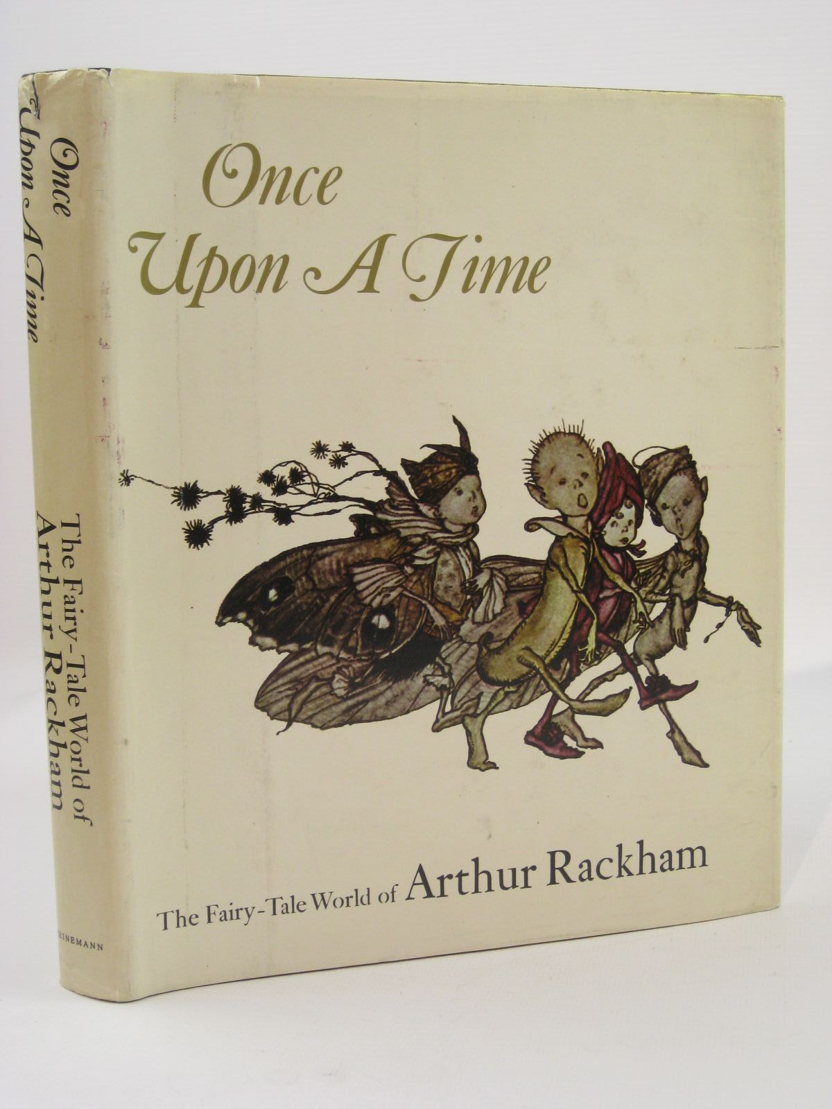 Photo of ONCE UPON A TIME THE FAIRY-TALE WORLD OF ARTHUR RACKHAM written by Darrell, Margery illustrated by Rackham, Arthur published by Heinemann (STOCK CODE: 1407188)  for sale by Stella & Rose's Books