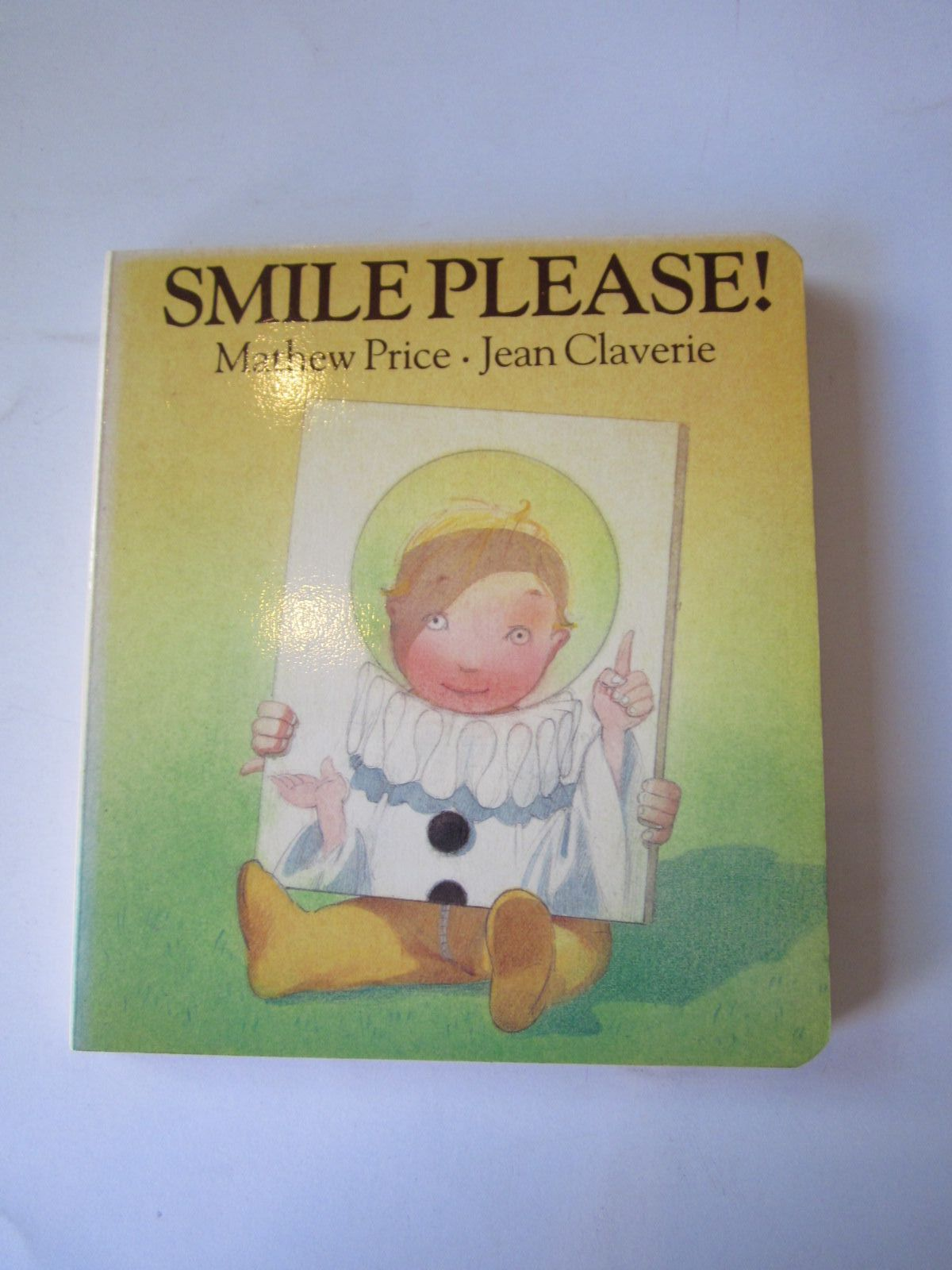 Photo of SMILE PLEASE! written by Price, Matthew illustrated by Claverie, Jean published by Jonathan Cape (STOCK CODE: 1501068)  for sale by Stella & Rose's Books