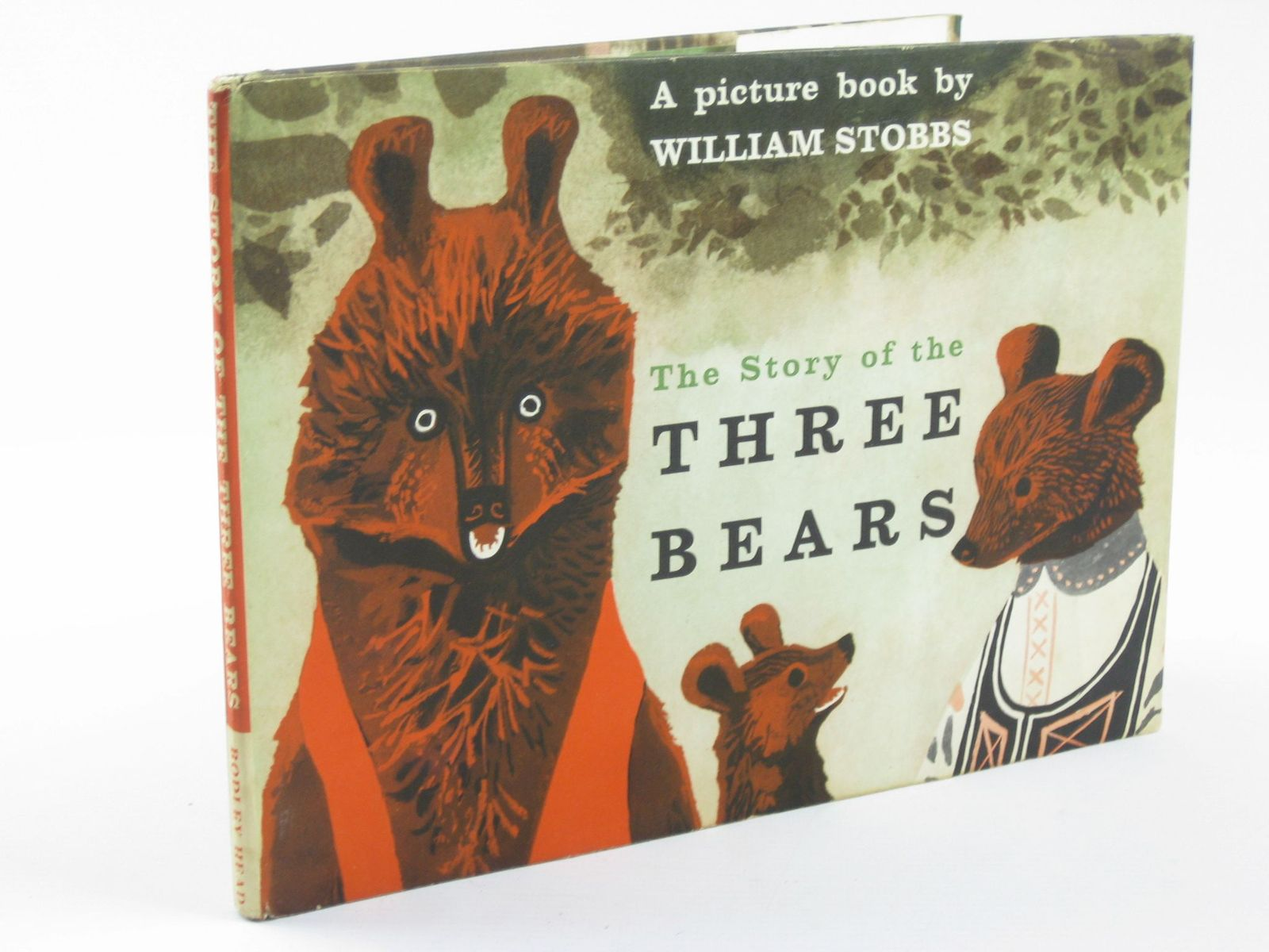 Photo of THE STORY OF THE THREE BEARS written by Stobbs, William illustrated by Stobbs, William published by The Bodley Head (STOCK CODE: 1501680)  for sale by Stella & Rose's Books