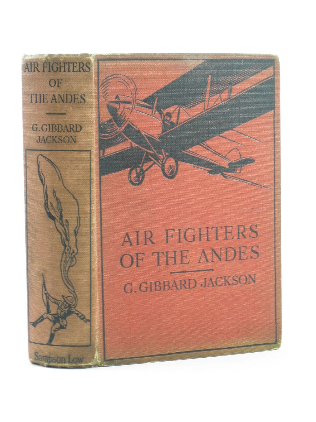 Photo of AIR FIGHTERS OF THE ANDES written by Jackson, G. Gibbard illustrated by Montford, C.E. published by Sampson Low, Marston & Co. Ltd. (STOCK CODE: 1501949)  for sale by Stella & Rose's Books