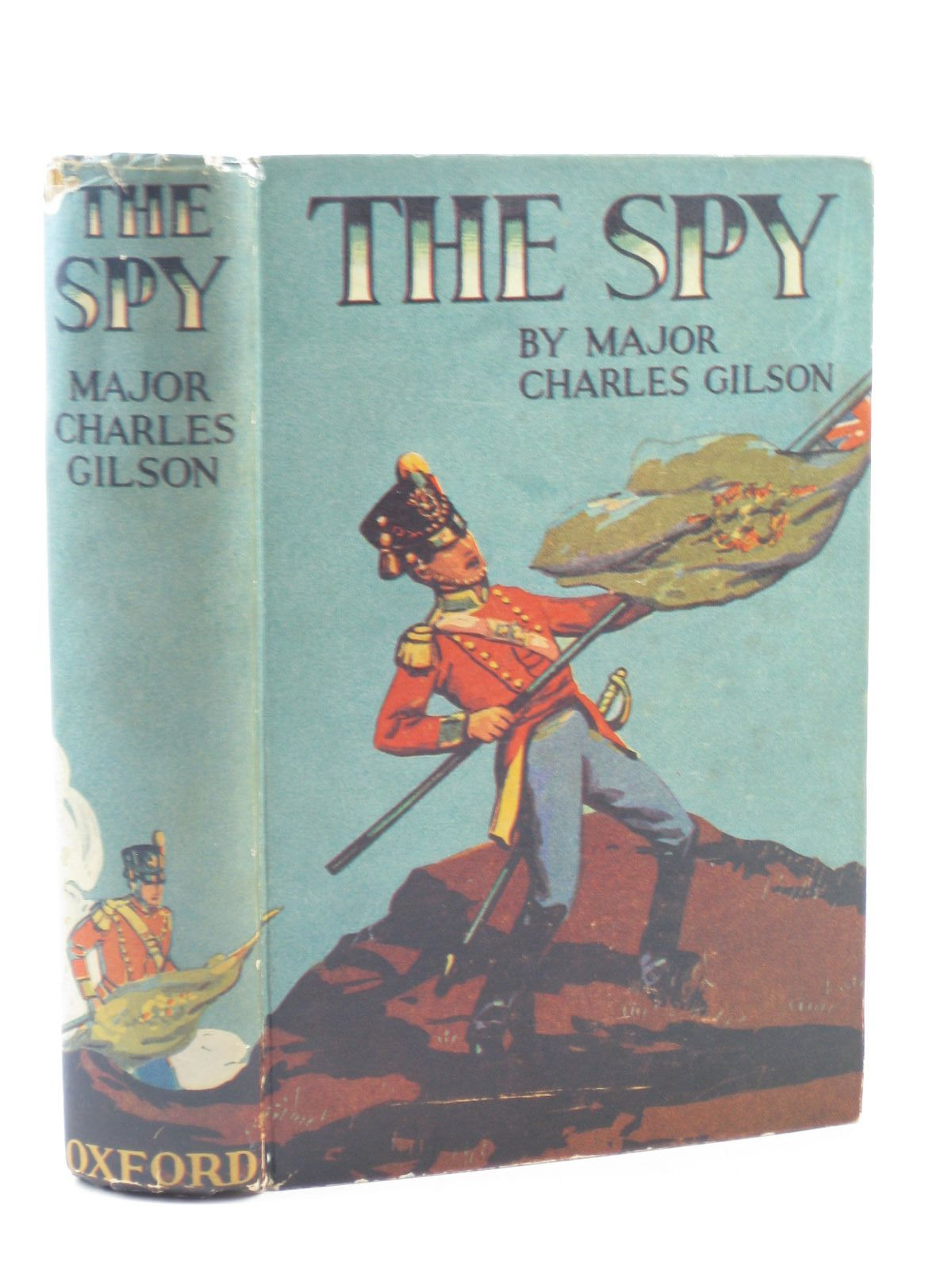 Photo of THE SPY written by Gilson, Major Charles published by Humphrey Milford, Oxford University Press (STOCK CODE: 1502130)  for sale by Stella & Rose's Books