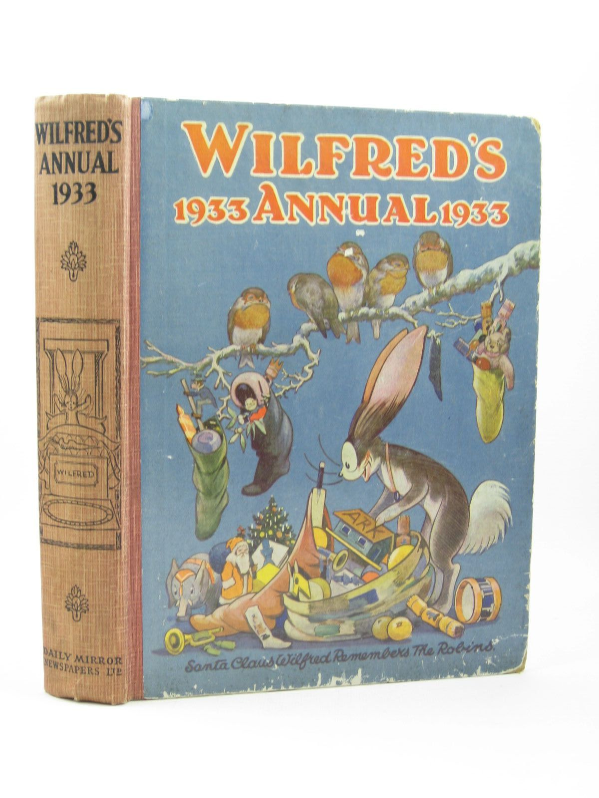 Photo of WILFRED'S ANNUAL 1933 illustrated by Brisley, Nina K.<br />Freeman, Barbara C.<br />Cowell, Cyril published by Daily Mirror (STOCK CODE: 1502202)  for sale by Stella & Rose's Books