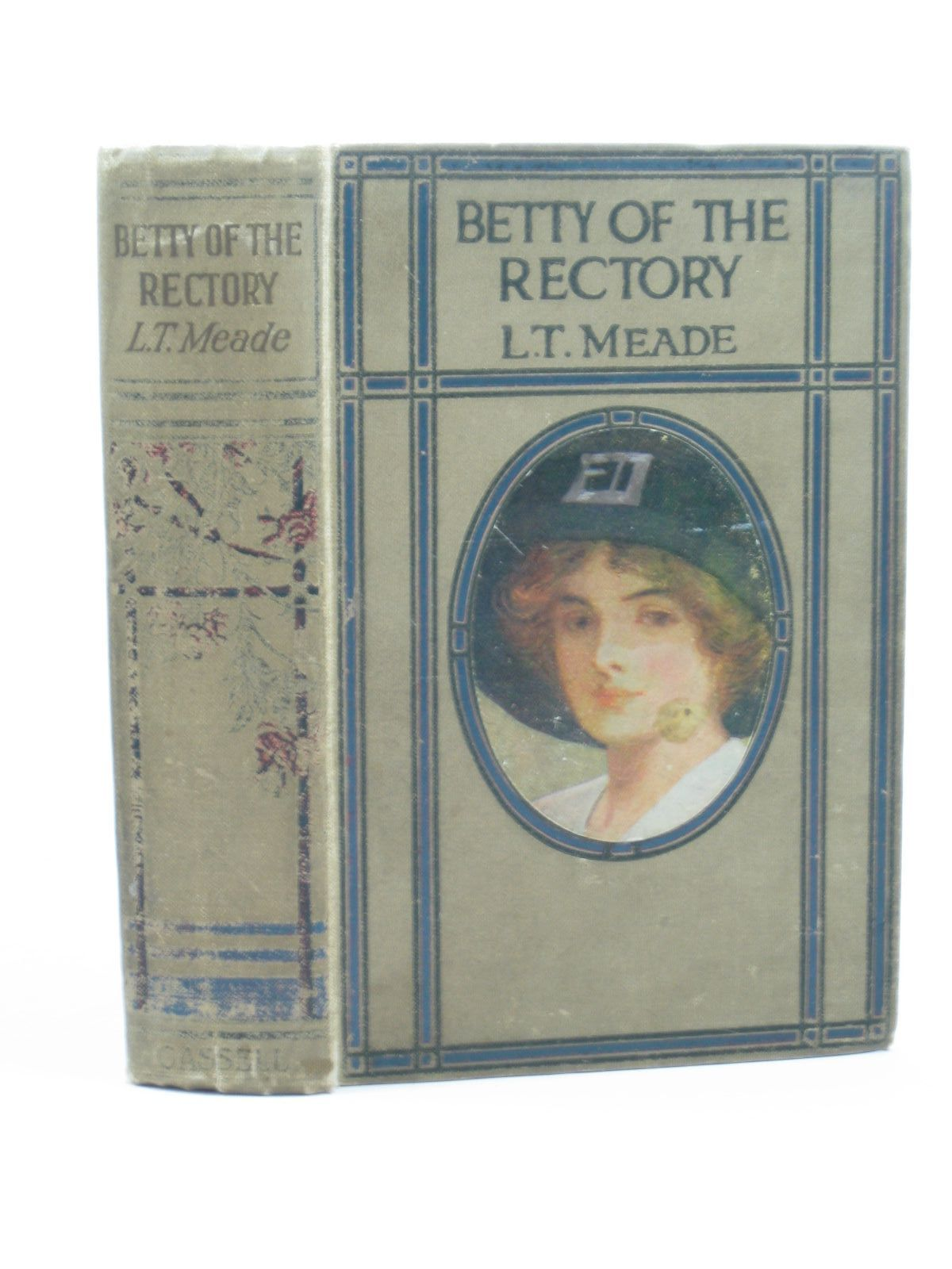 Photo of BETTY OF THE RECTORY written by Meade, L.T. illustrated by Horrell, Charles published by Cassell & Company Ltd (STOCK CODE: 1502509)  for sale by Stella & Rose's Books