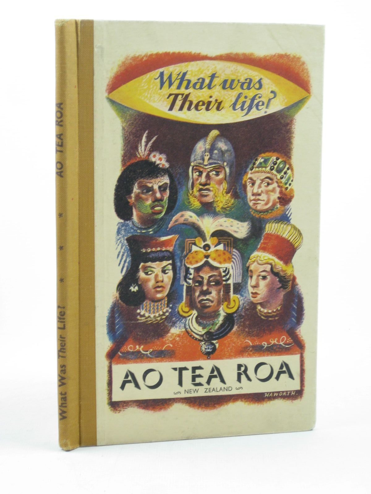 Photo of WHAT WAS THEIR LIFE? AO TEA ROA written by Fawcett, Raymond published by The Gawthorn Press Limited (STOCK CODE: 1502649)  for sale by Stella & Rose's Books