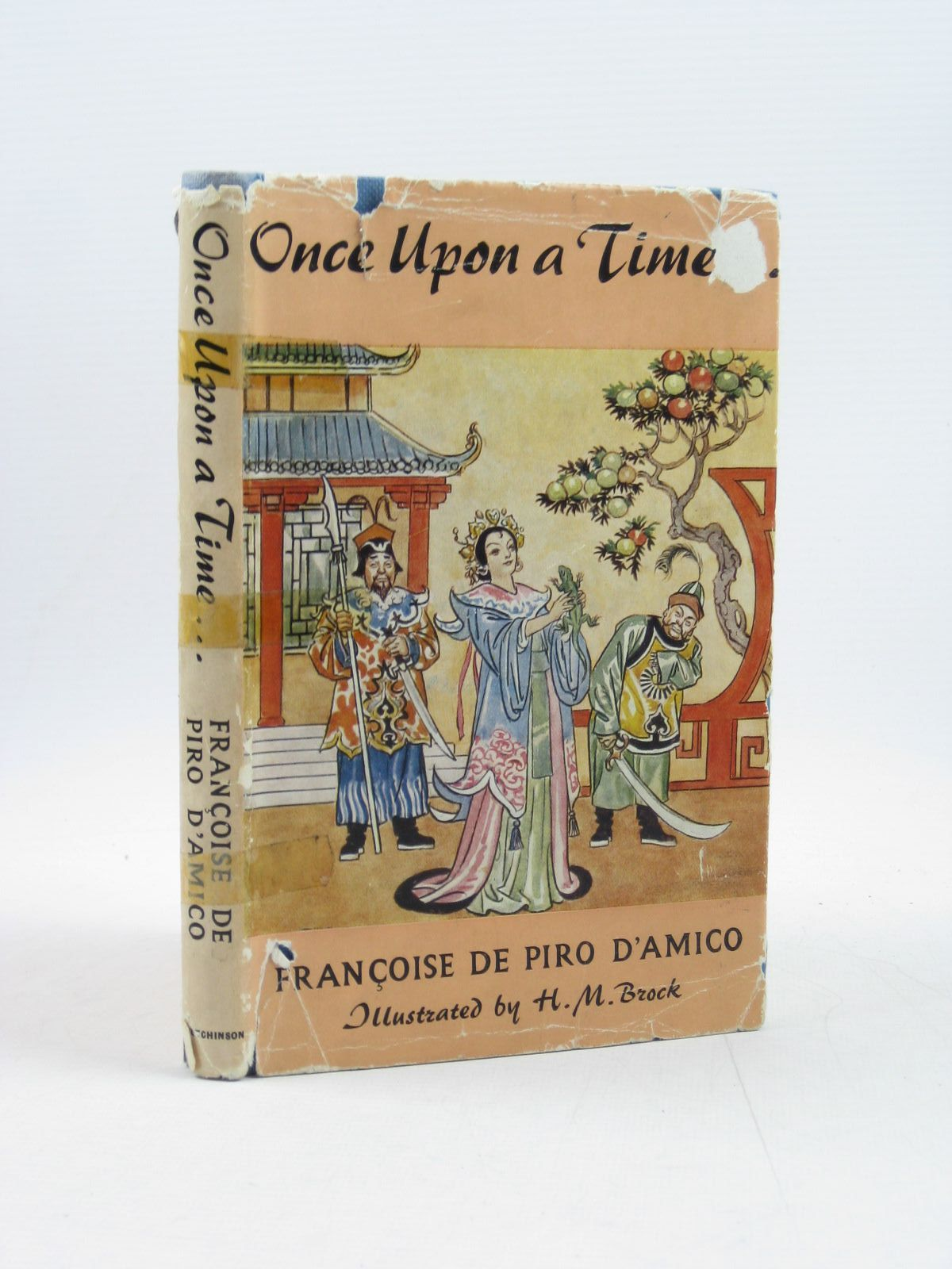 Photo of ONCE UPON A TIME written by De Piro D'Amico, Francoise illustrated by Brock, H.M. published by Hutchinson (STOCK CODE: 1503244)  for sale by Stella & Rose's Books