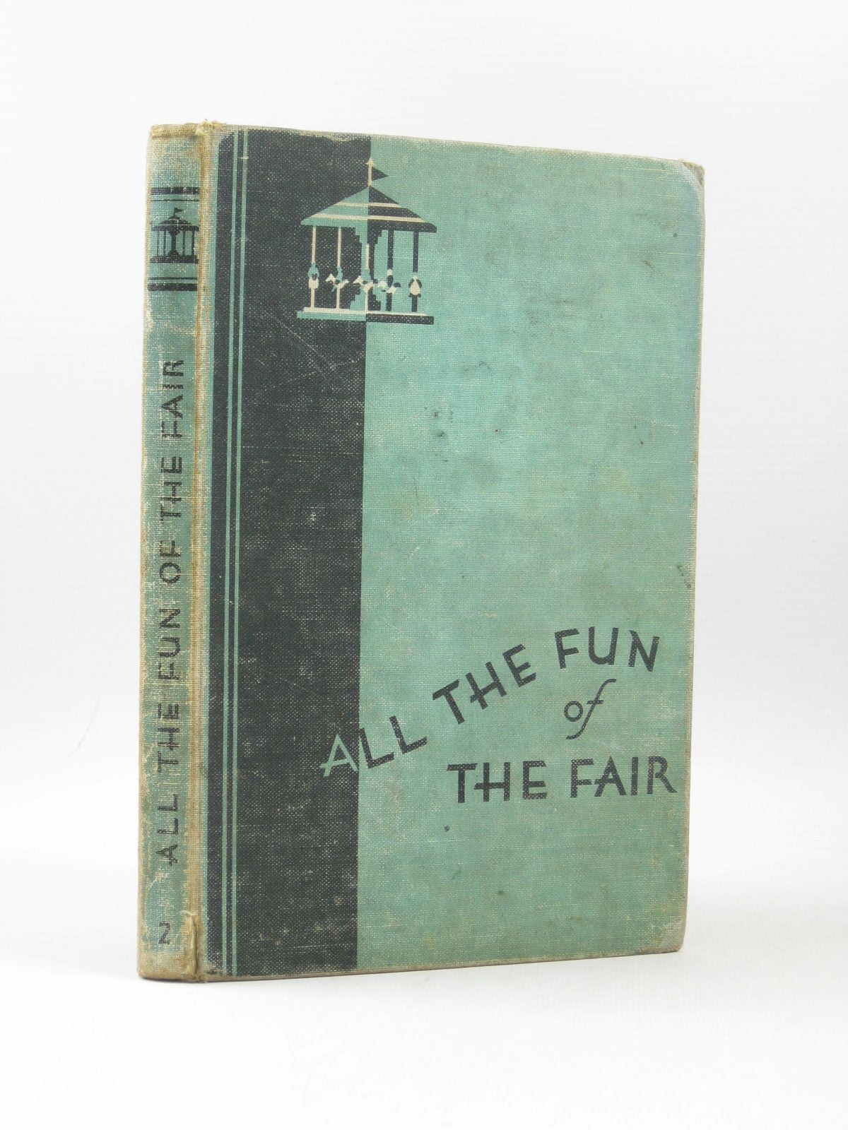 Photo of ALL THE FUN OF THE FAIR written by Bradham, C. illustrated by Cable, W. Lindsay published by A. Wheaton & Co. Ltd. (STOCK CODE: 1503816)  for sale by Stella & Rose's Books