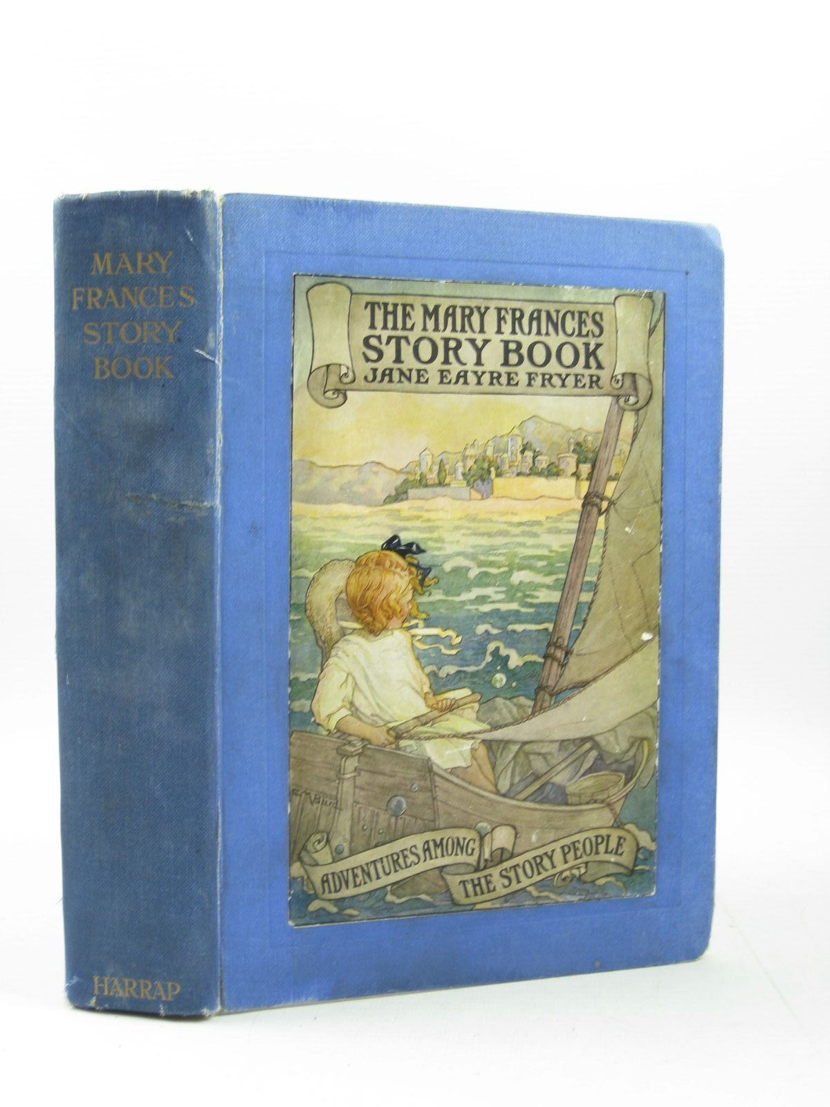 Photo of THE MARY FRANCES STORY BOOK written by Fryer, Jane Eayre illustrated by Prittie, Edwin John published by George G. Harrap & Co. Ltd. (STOCK CODE: 1503864)  for sale by Stella & Rose's Books