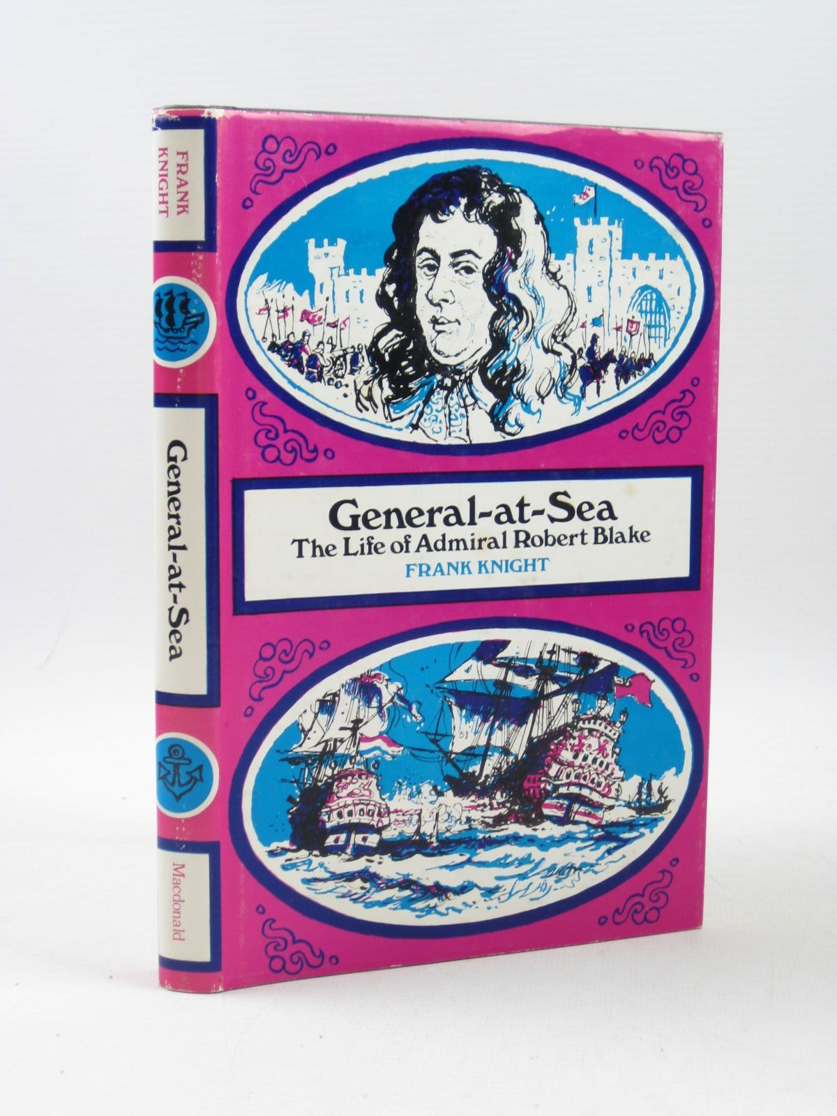 Photo of GENERAL-AT-SEA THE LIFE OF ADMIRAL ROBERT BLAKE written by Knight, Frank illustrated by Phillips, Douglas published by MacDonald (STOCK CODE: 1503867)  for sale by Stella & Rose's Books