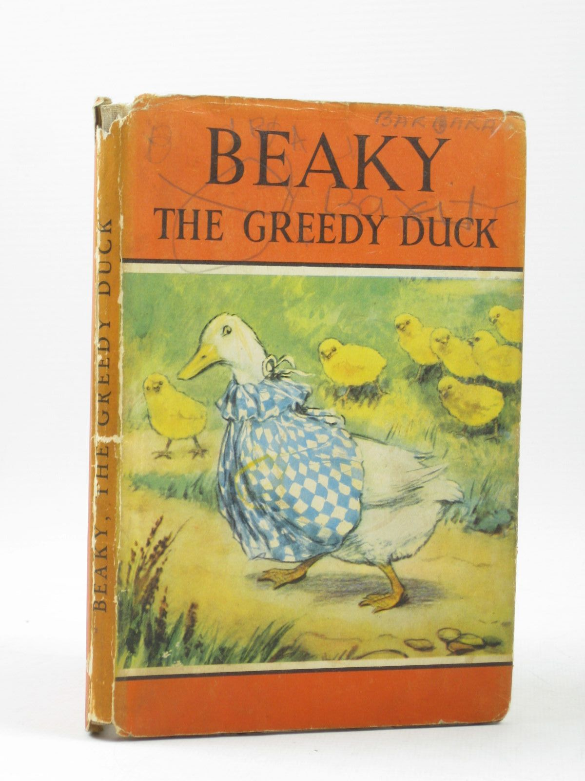 Photo of BEAKY THE GREEDY DUCK written by Barr, Noel illustrated by Hickling, P.B. published by Wills & Hepworth Ltd. (STOCK CODE: 1503953)  for sale by Stella & Rose's Books