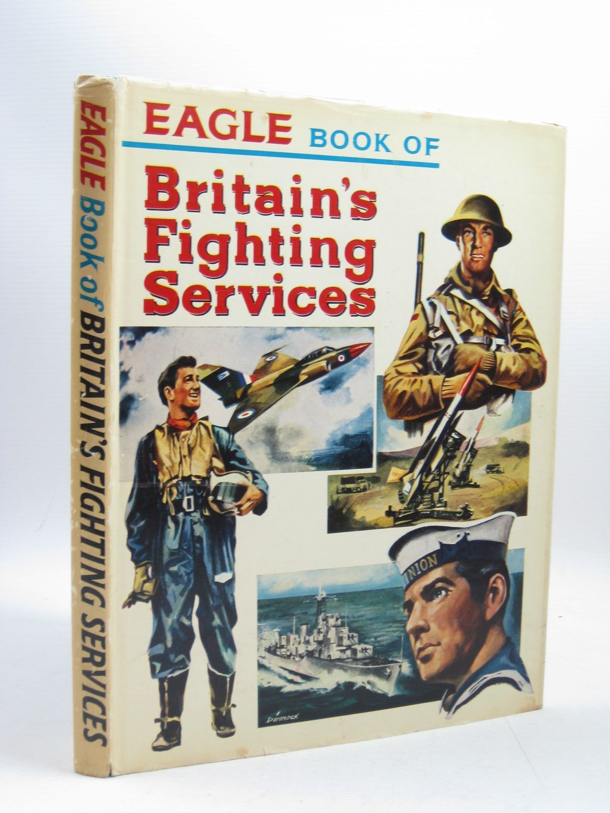 Photo of EAGLE BOOK OF BRITAIN'S FIGHTING SERVICES published by Longacre Press Ltd. (STOCK CODE: 1504117)  for sale by Stella & Rose's Books