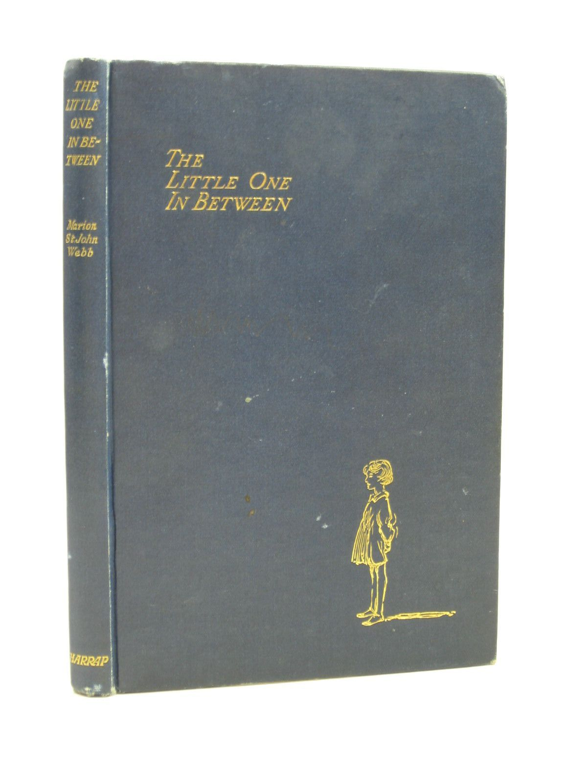 Photo of THE LITTLE ONE IN BETWEEN written by Webb, Marion St. John illustrated by Tarrant, Margaret published by George G. Harrap & Co. Ltd. (STOCK CODE: 1504173)  for sale by Stella & Rose's Books