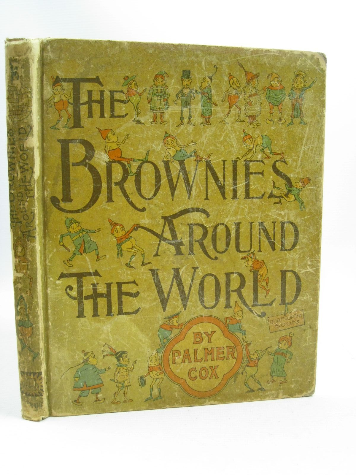 Photo of THE BROWNIES AROUND THE WORLD written by Cox, Palmer illustrated by Cox, Palmer published by The Century Co. (STOCK CODE: 1504620)  for sale by Stella & Rose's Books