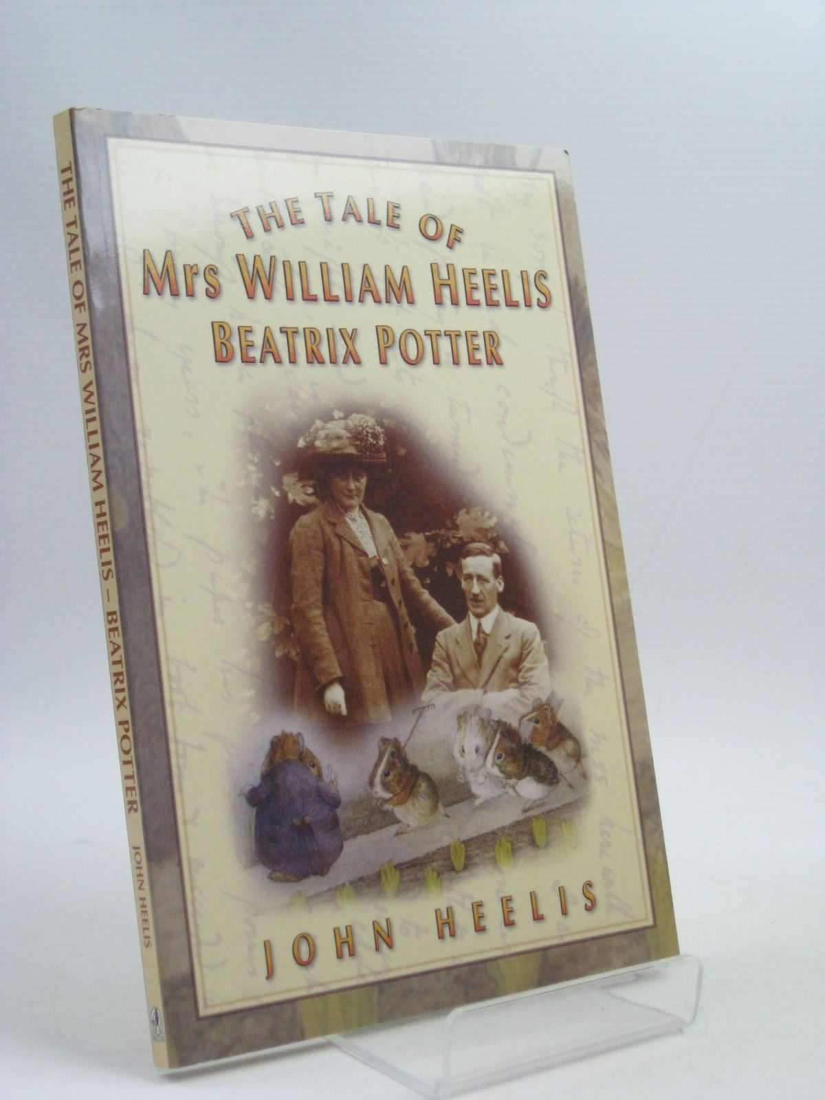 Photo of THE TALE OF MRS WILLIAM HEELIS BEATRIX POTTER written by Heelis, John published by Sutton Publishing (STOCK CODE: 1504933)  for sale by Stella & Rose's Books