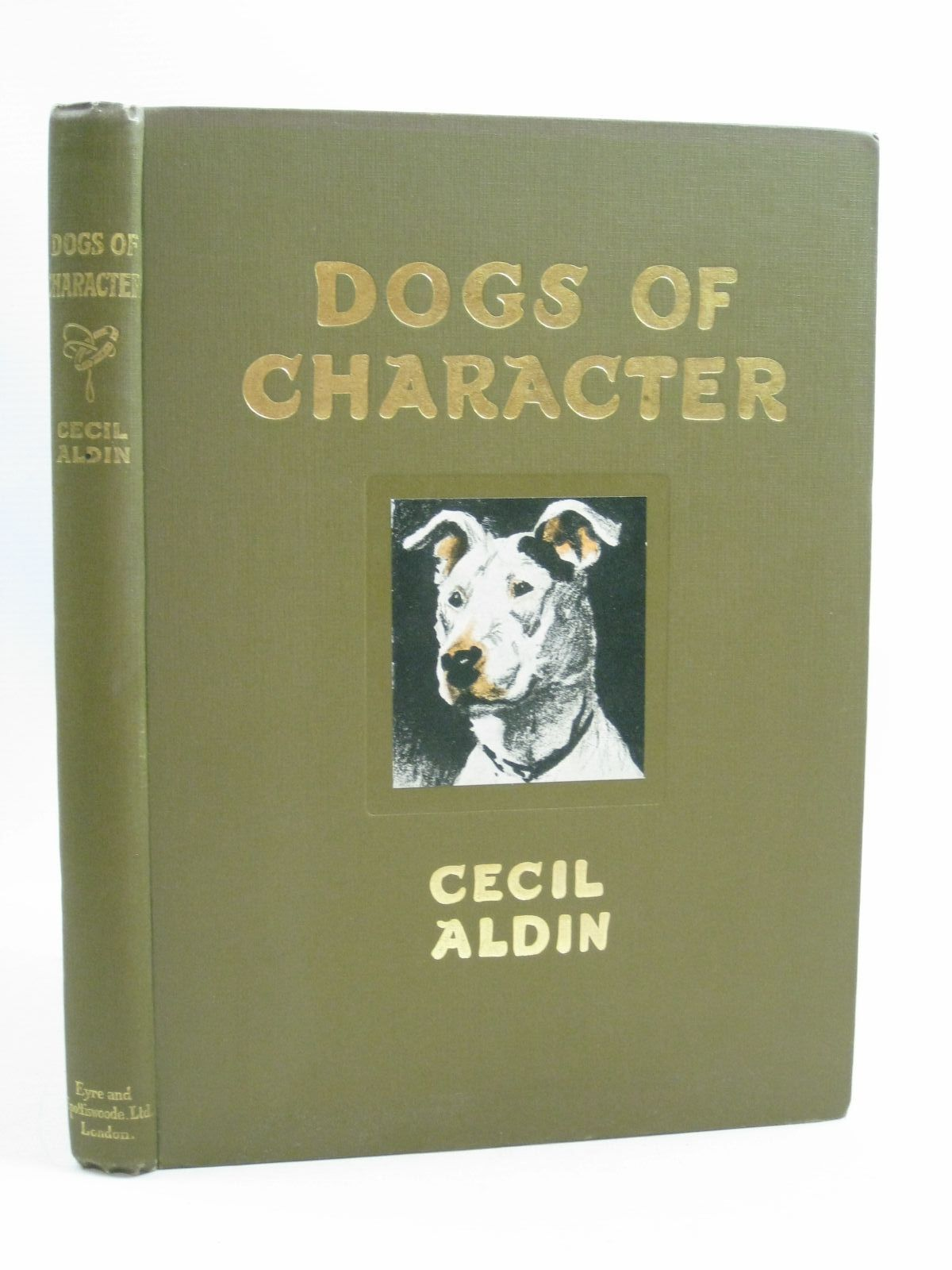 Photo of DOGS OF CHARACTER written by Aldin, Cecil illustrated by Aldin, Cecil published by Eyre & Spottiswoode (STOCK CODE: 1505032)  for sale by Stella & Rose's Books