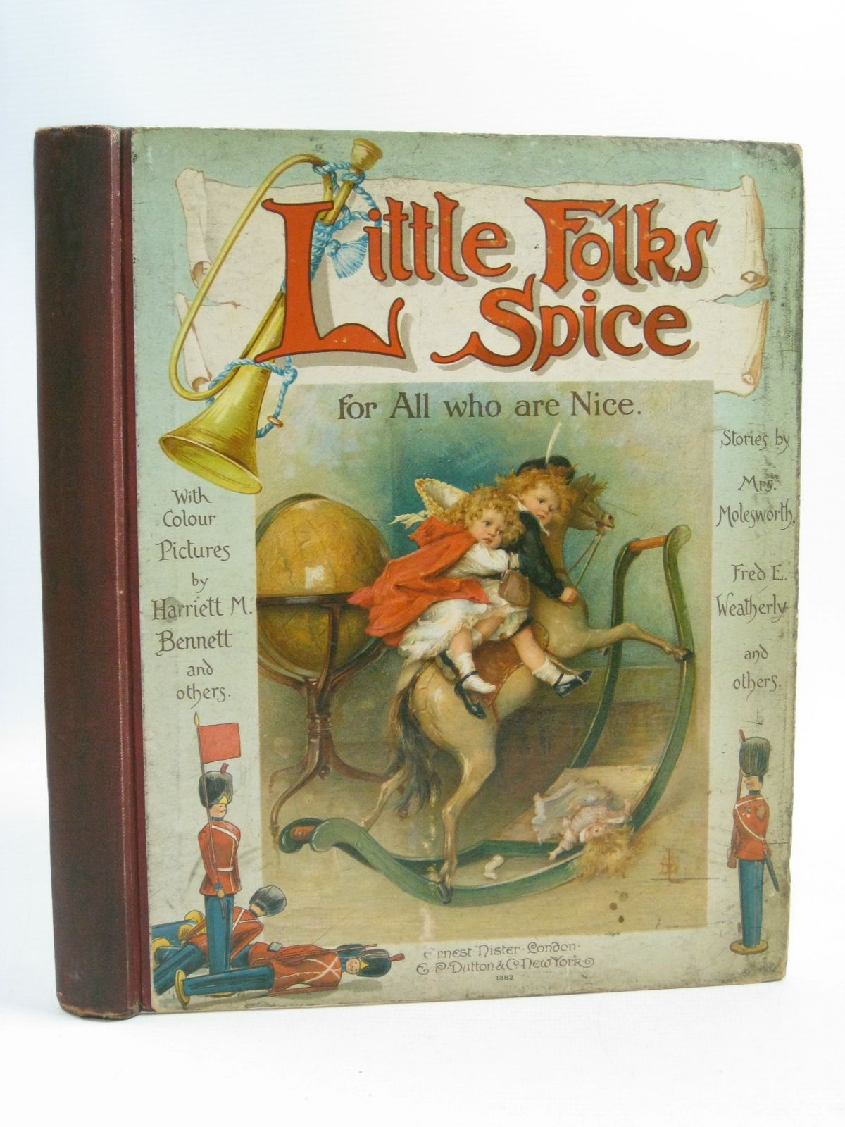 Photo of LITTLE FOLK'S SPICE FOR ALL WHO ARE NICE written by Weatherly, F.E.<br />Molesworth, Mrs.<br />Bennett, S. Emily<br />Macquoid, Mrs.<br />Bingham, Clifton<br />Burnside, Helen Marion<br />et al, illustrated by Bennett, Harriett M.<br />Langley, Walter<br />et al., published by Ernest Nister, E.P. Dutton & Co. (STOCK CODE: 1505081)  for sale by Stella & Rose's Books