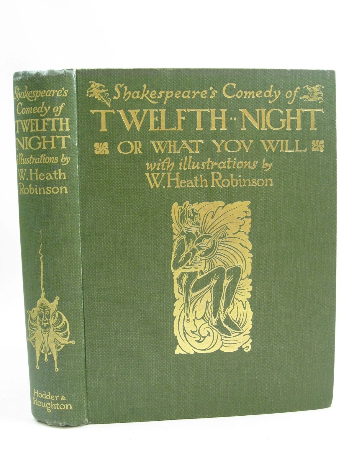 Photo of SHAKESPEARE'S COMEDY OF TWELFTH NIGHT OR WHAT YOU WILL written by Shakespeare, William illustrated by Robinson, W. Heath published by Hodder & Stoughton (STOCK CODE: 1505141)  for sale by Stella & Rose's Books