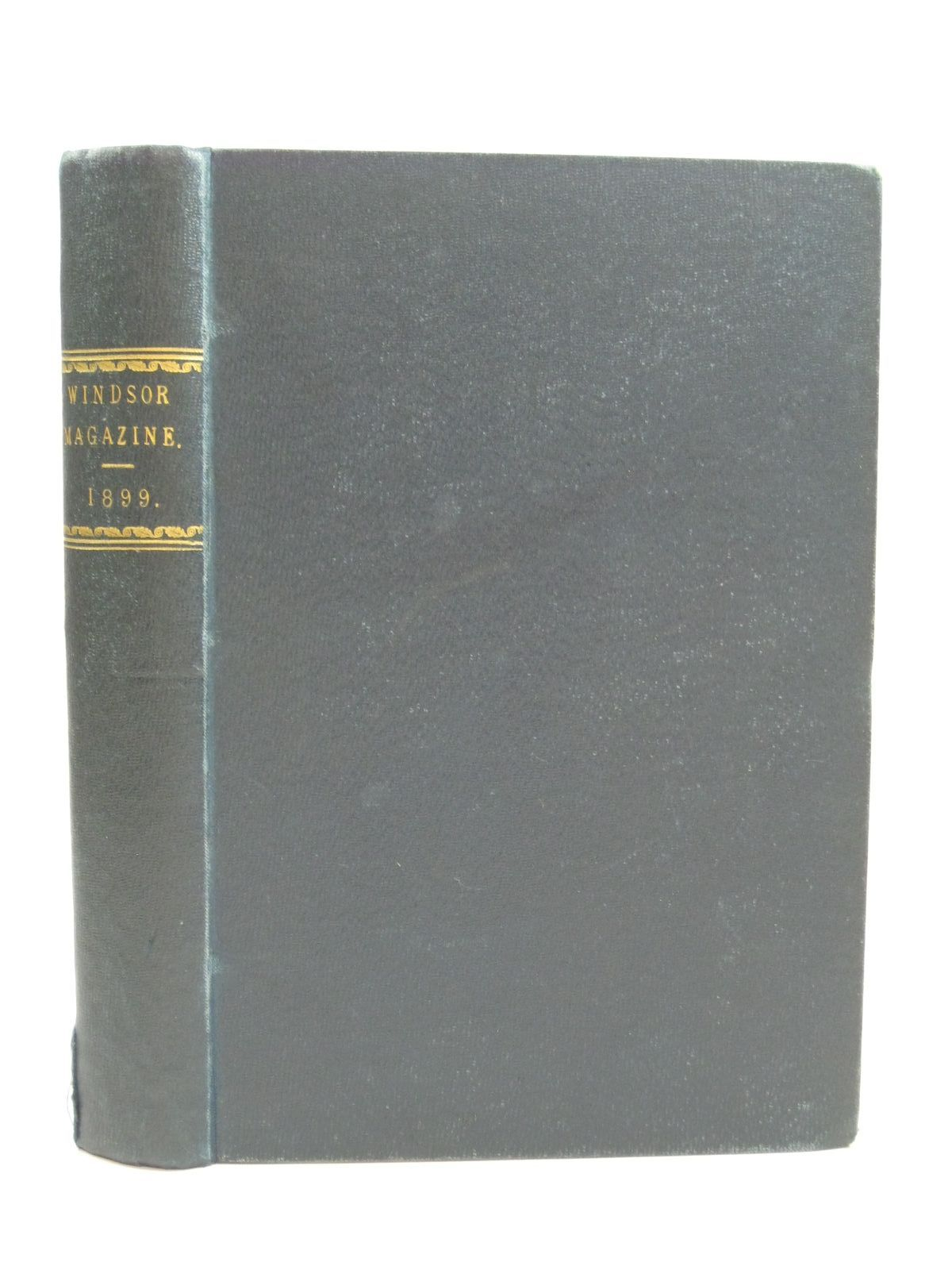 Photo of THE WINDSOR MAGAZINE VOL X written by Talbot, Frederick A.<br />Besant, Walter<br />Golding, Harry<br />Step, Edward<br />et al, illustrated by Copping, Harold<br />Goble, Warwick<br />Ralph, Lester<br />Wain, Louis<br />et al., published by Ward, Lock & Co. (STOCK CODE: 1505354)  for sale by Stella & Rose's Books