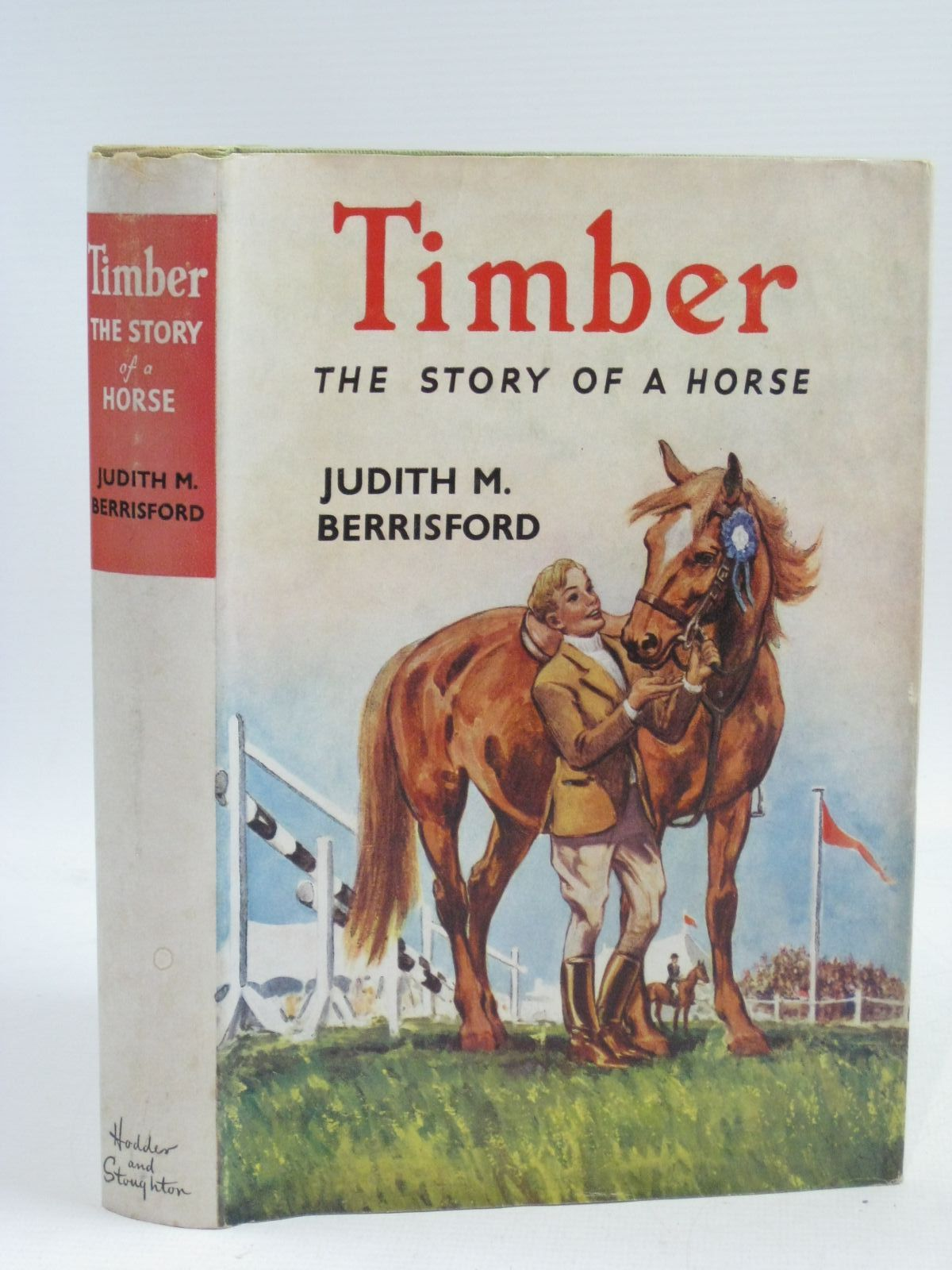 Photo of TIMBER THE STORY OF A HORSE written by Berrisford, Judith M. illustrated by Caney, published by Hodder & Stoughton (STOCK CODE: 1505361)  for sale by Stella & Rose's Books